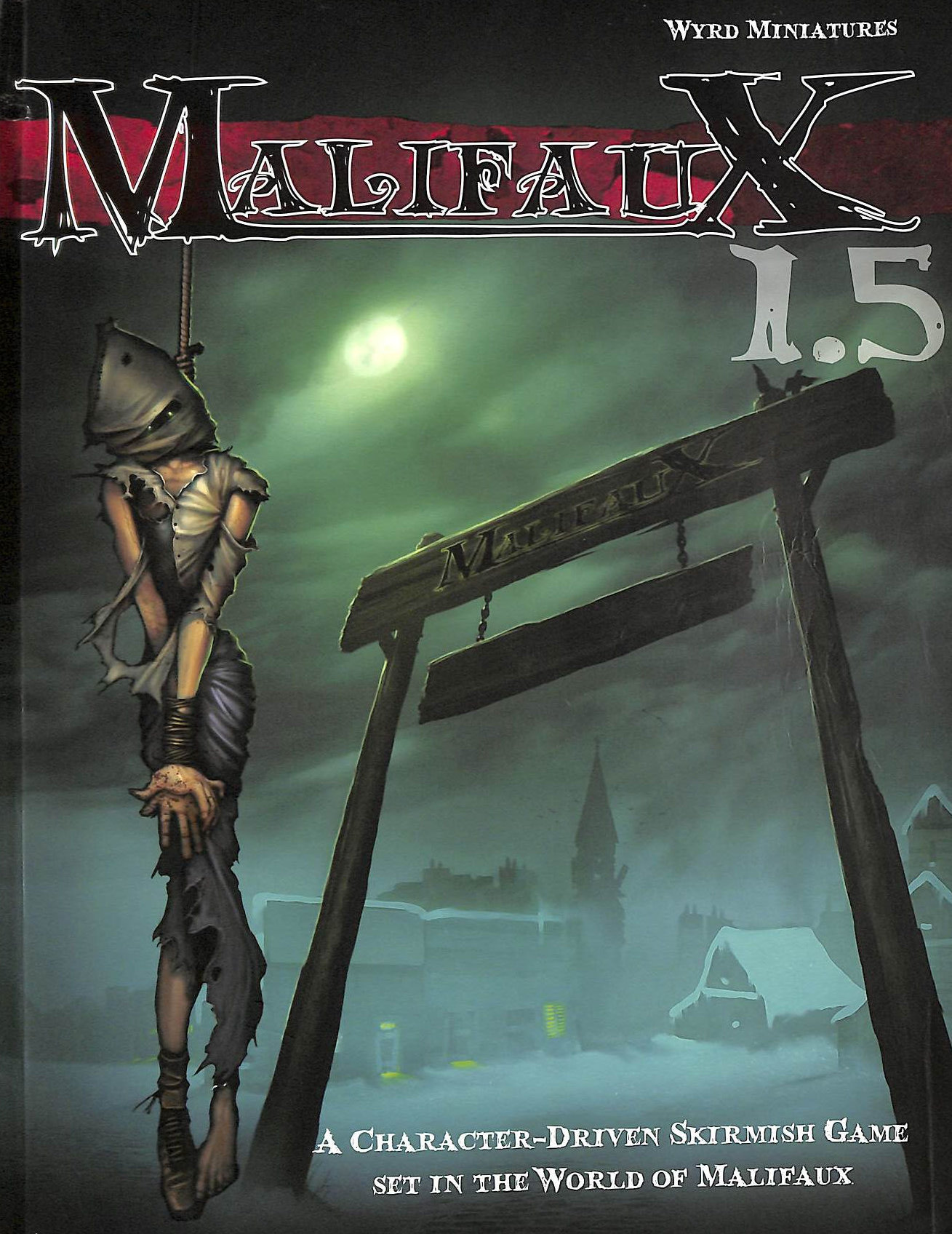 Image for Malifaux 1.5 a Character-Driven Skirmish Game Set in the World of Malifaux