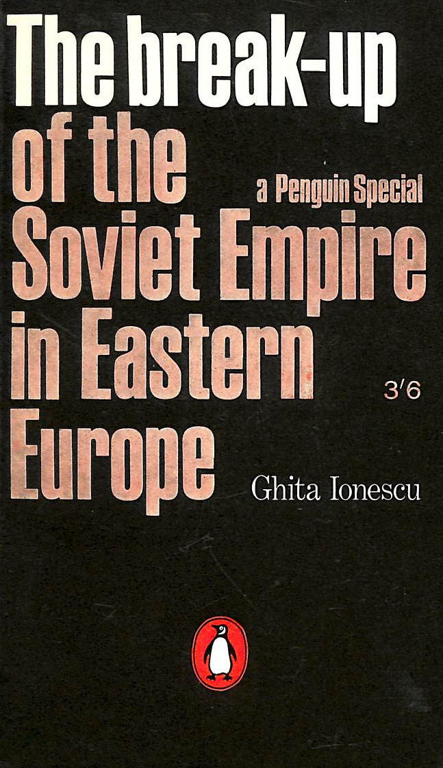 Image for The break-up of the Soviet Empire in Eastern Europe