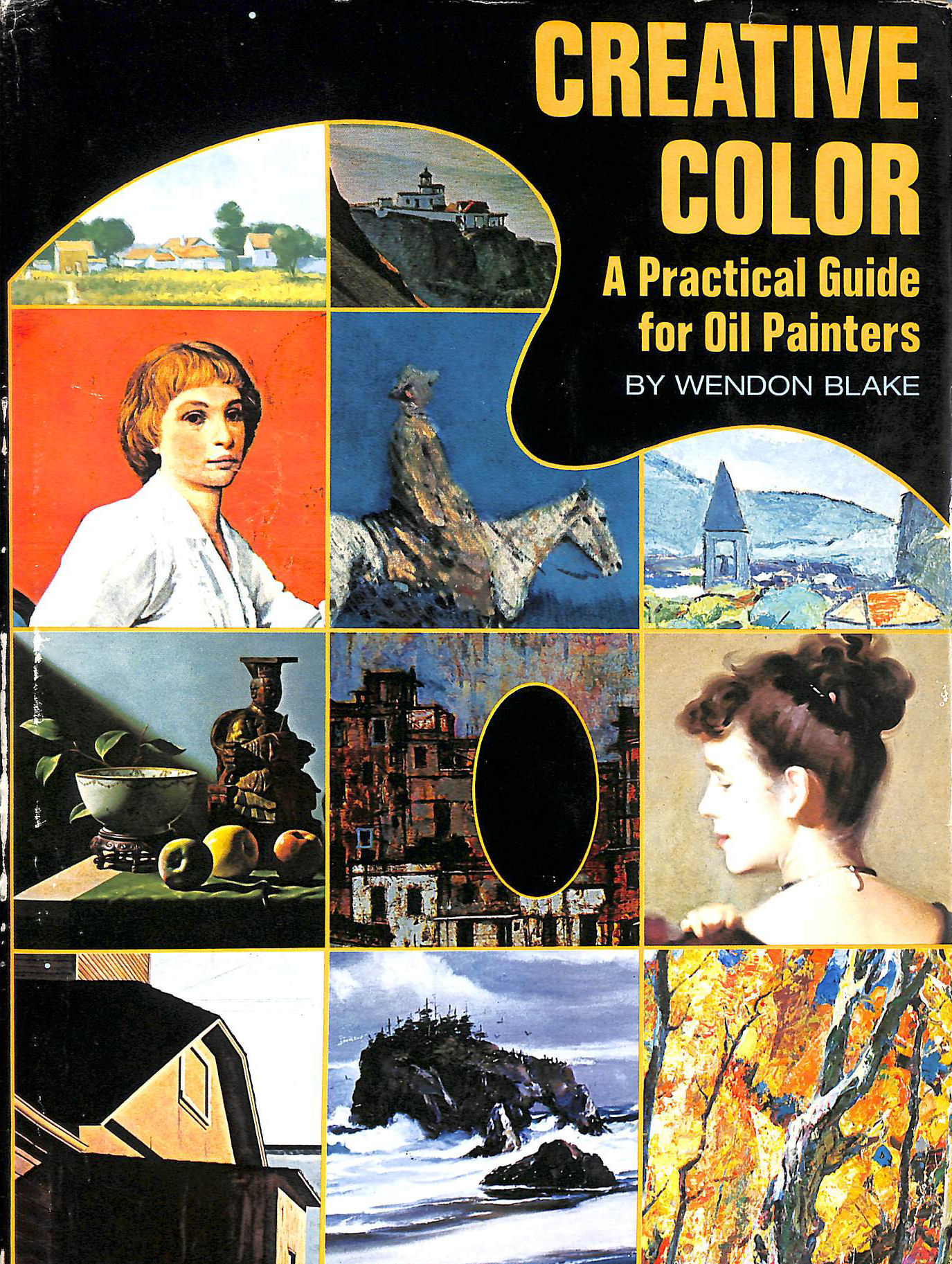 Image for Creative Colour. A Practical Guide For Oil Painters.Creative Colour. A Practical Guide For Oil Painters.