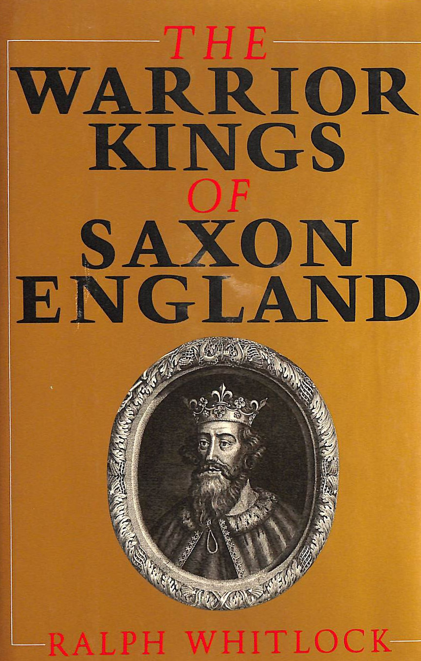 Image for Warrior Kings of Saxon England