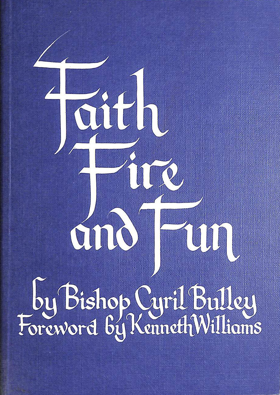 Image for Faith Fire and Fun