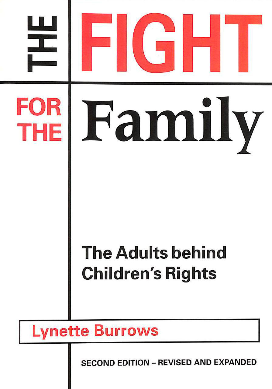 Image for Fight for the Family: The Adults Behind Children's Rights