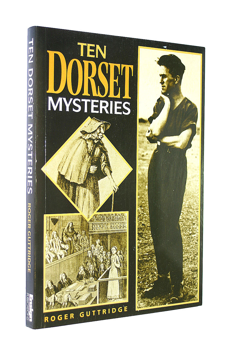 Image for Ten Dorset Mysteries: True Tales from the County