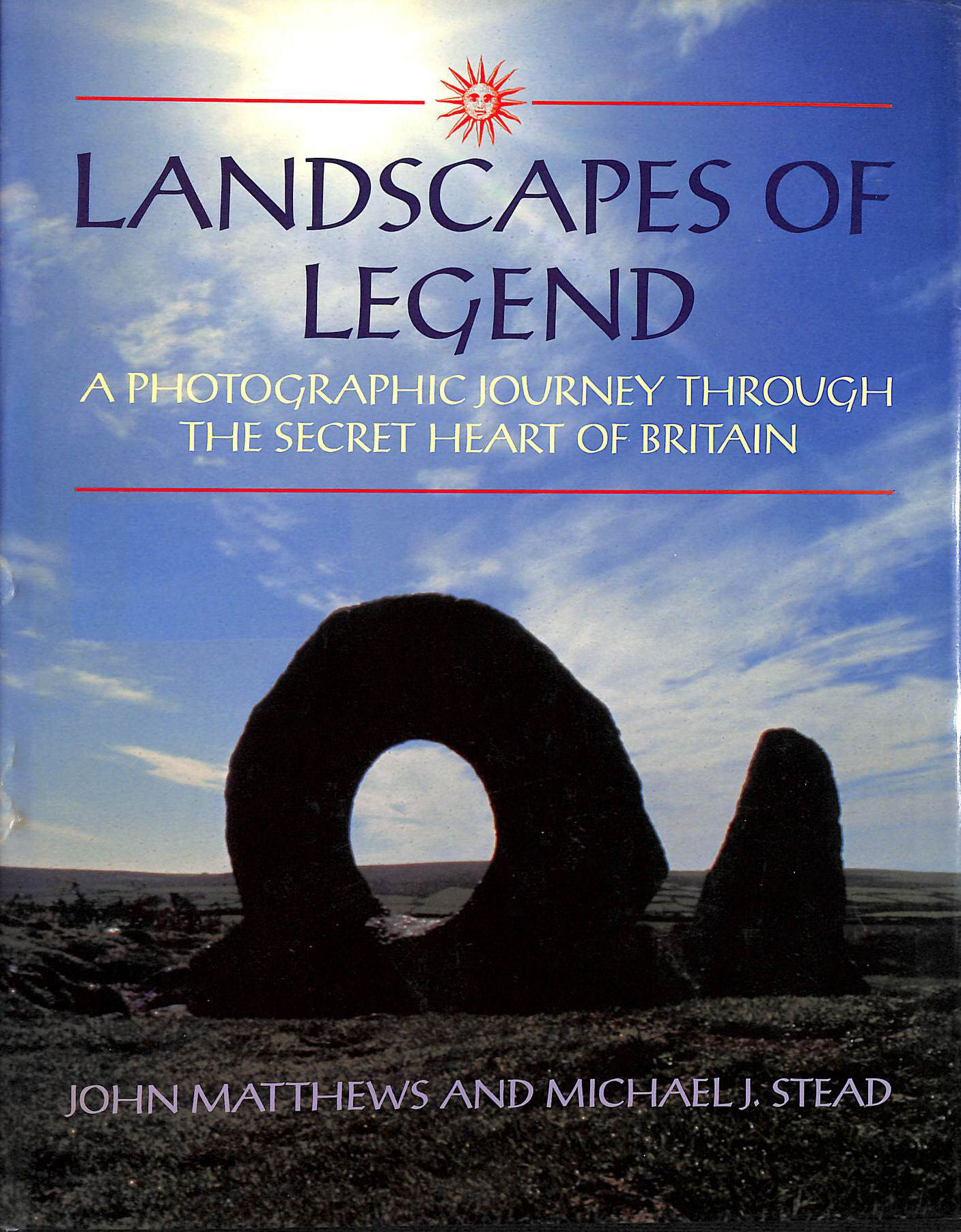 Image for Landscapes of Legends: Photographic Journey Through Secret Heart of Britain