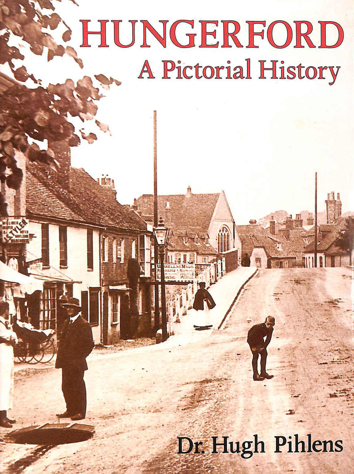 Image for Hungerford: A Pictorial History (Pictorial history series)