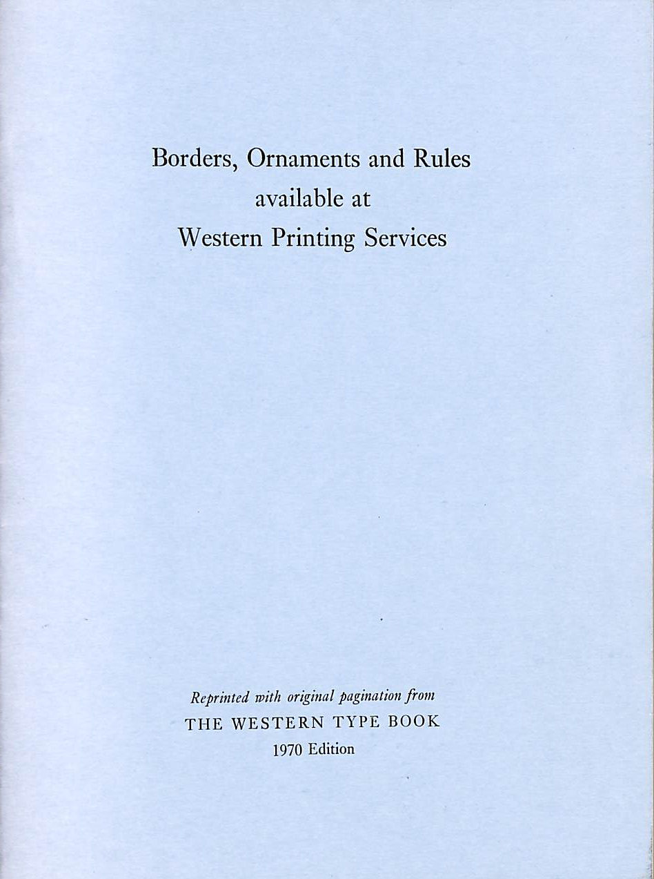 Image for Borders, ornaments and Rules available at Western Printing Services
