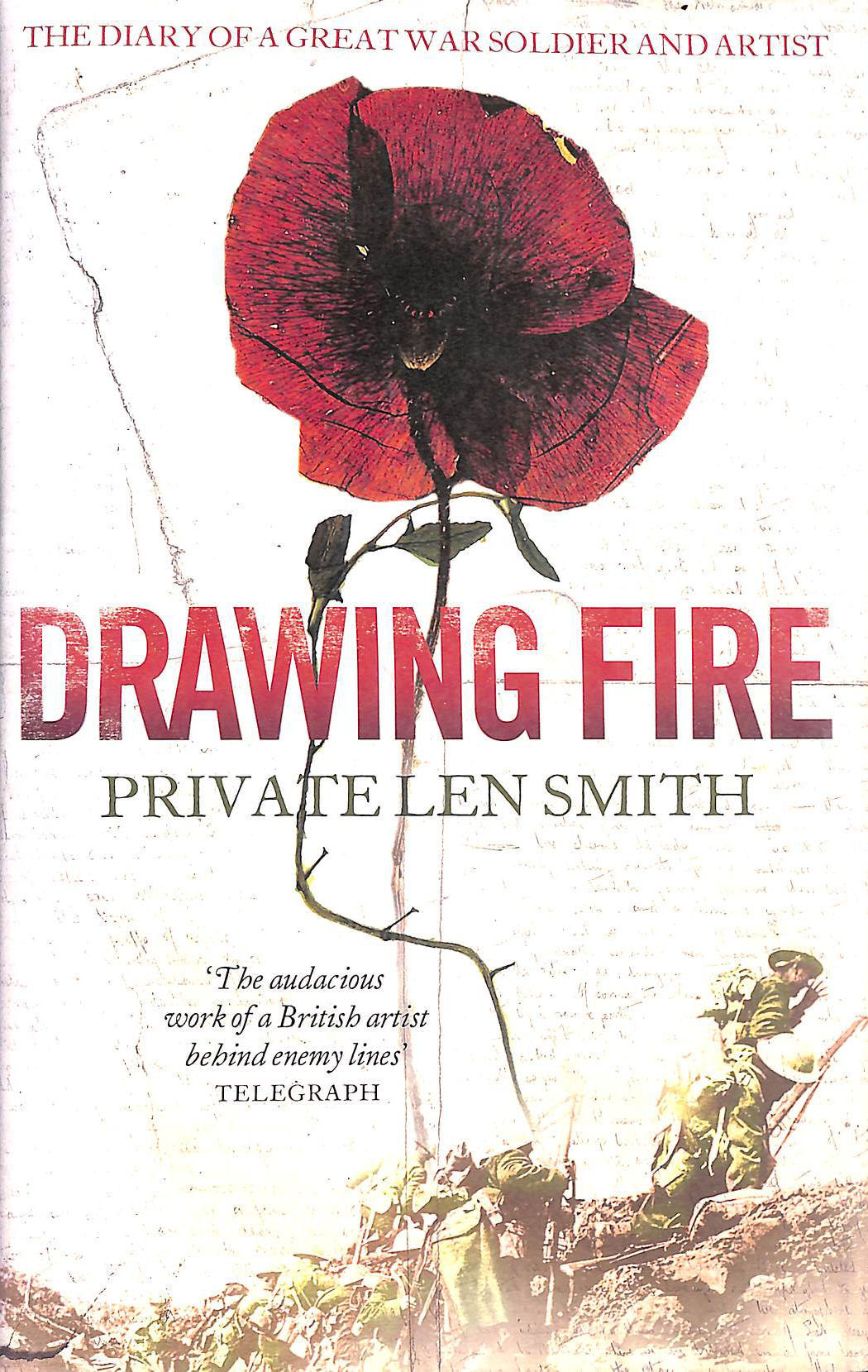 Image for Drawing Fire: The diary of a Great War soldier and artist