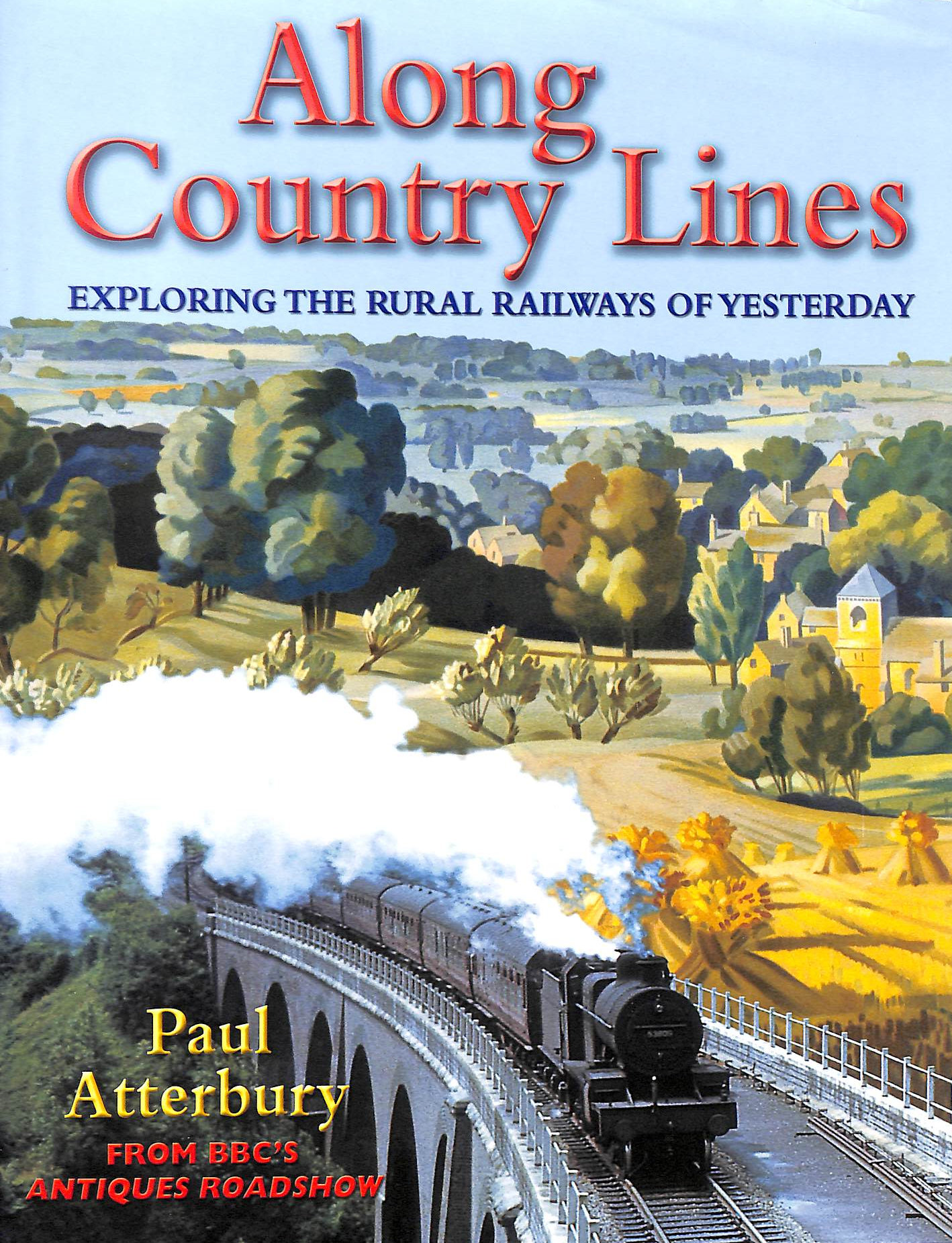 Image for Along Country Lines: Exploring the Rural Railways of Yesterday