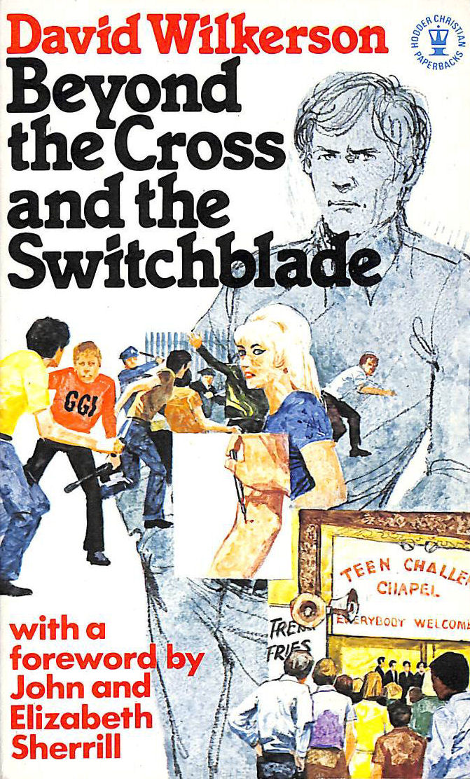 Image for Beyond the Cross and the Switchblade (Hodder Christian paperbacks)