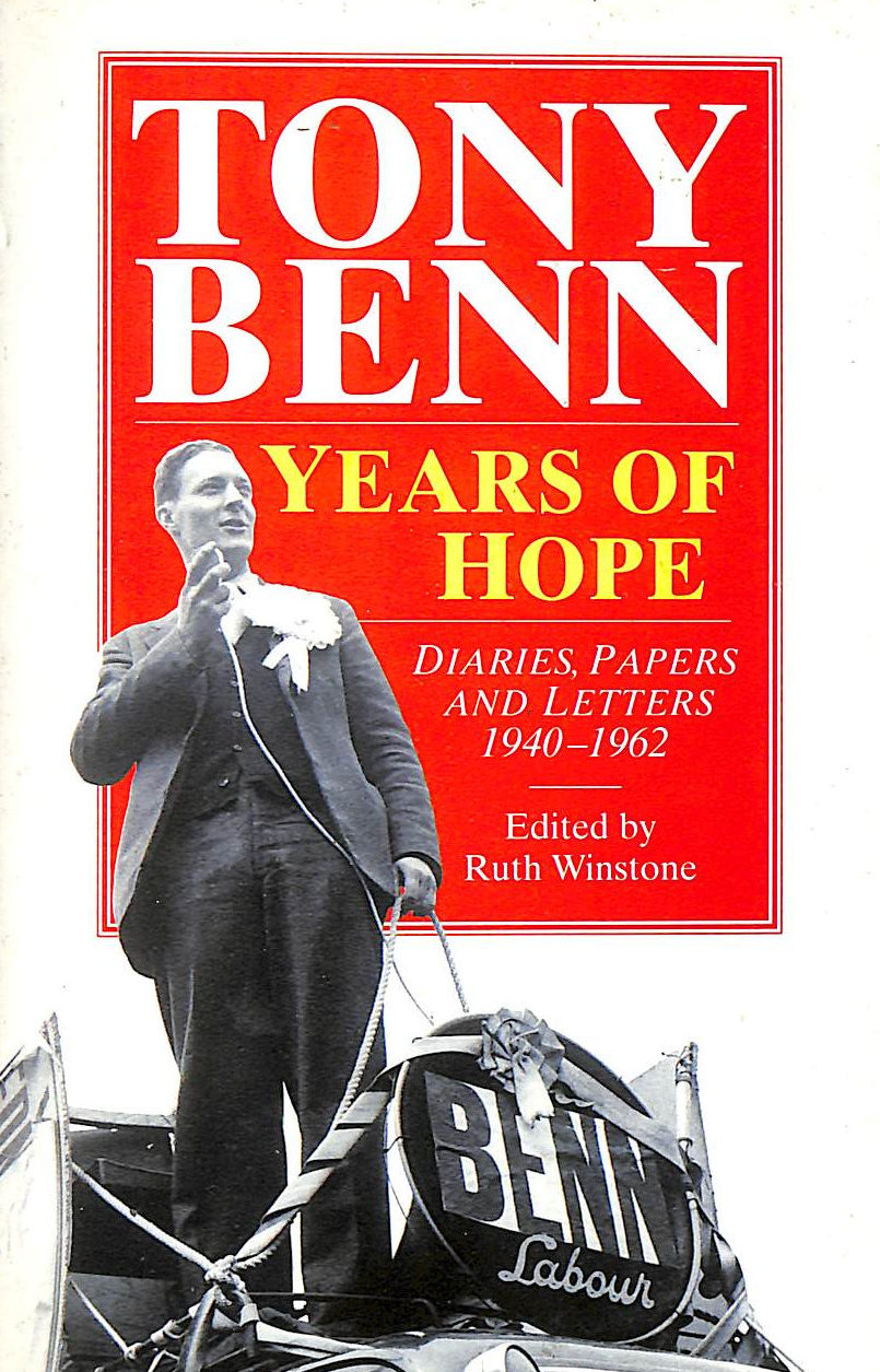 Image for Years Of Hope: Diaries,Letters and Papers 1940-1962: Diaries, Letters and Papers, 1940-62