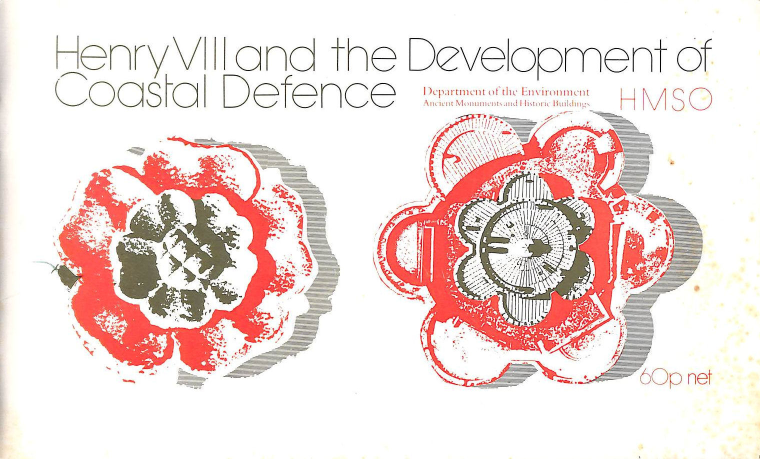 Image for Henry VIII and the Development of Coastal Defence (Ancient monuments and historic buildings)