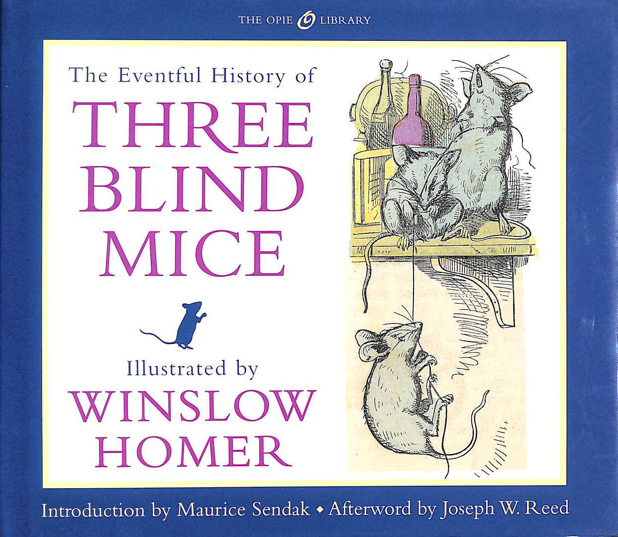 Image for The Eventful History of Three Blind Mice (Iona and Peter Opie Library of Children's Literature)
