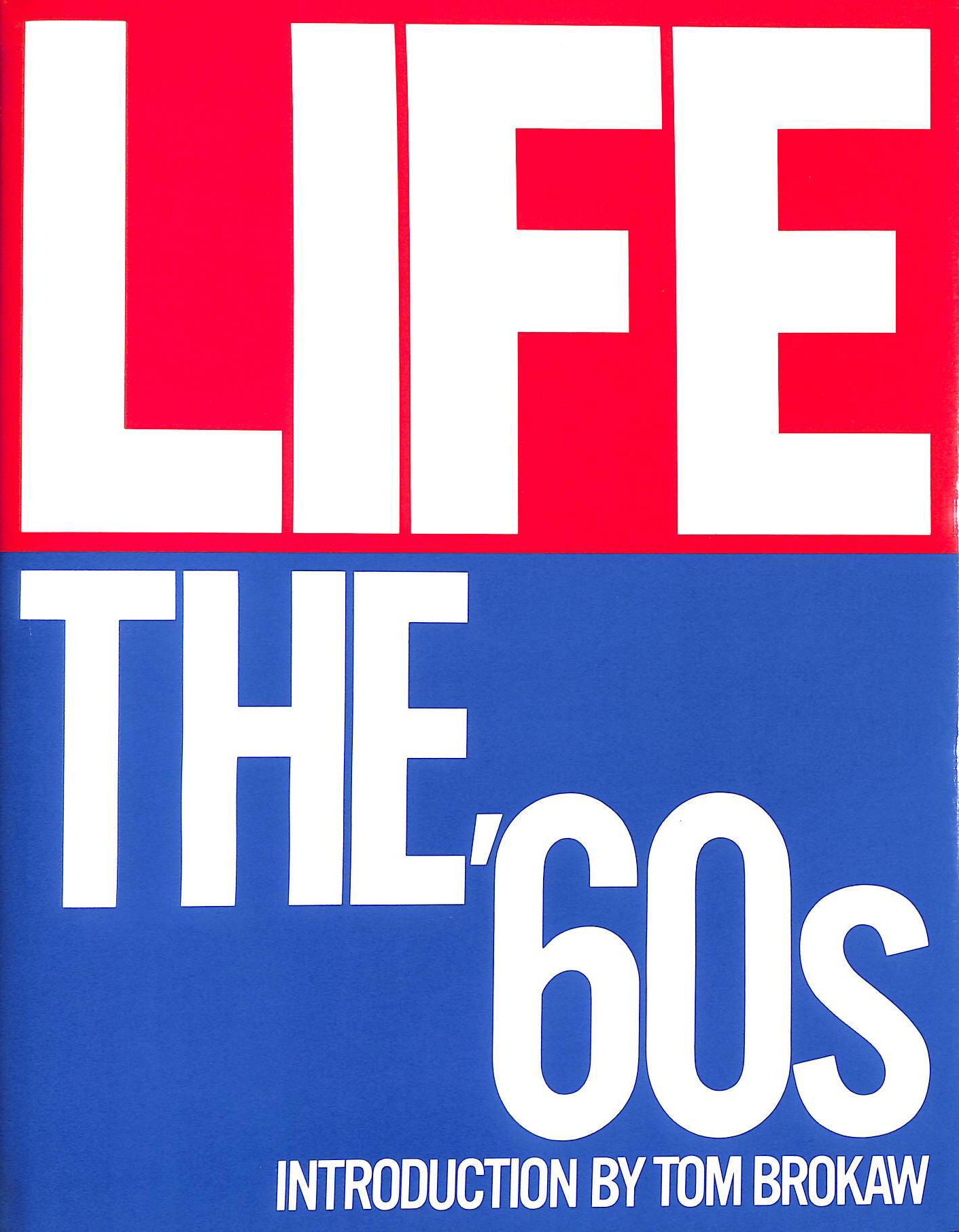 Image for Life: The 60's