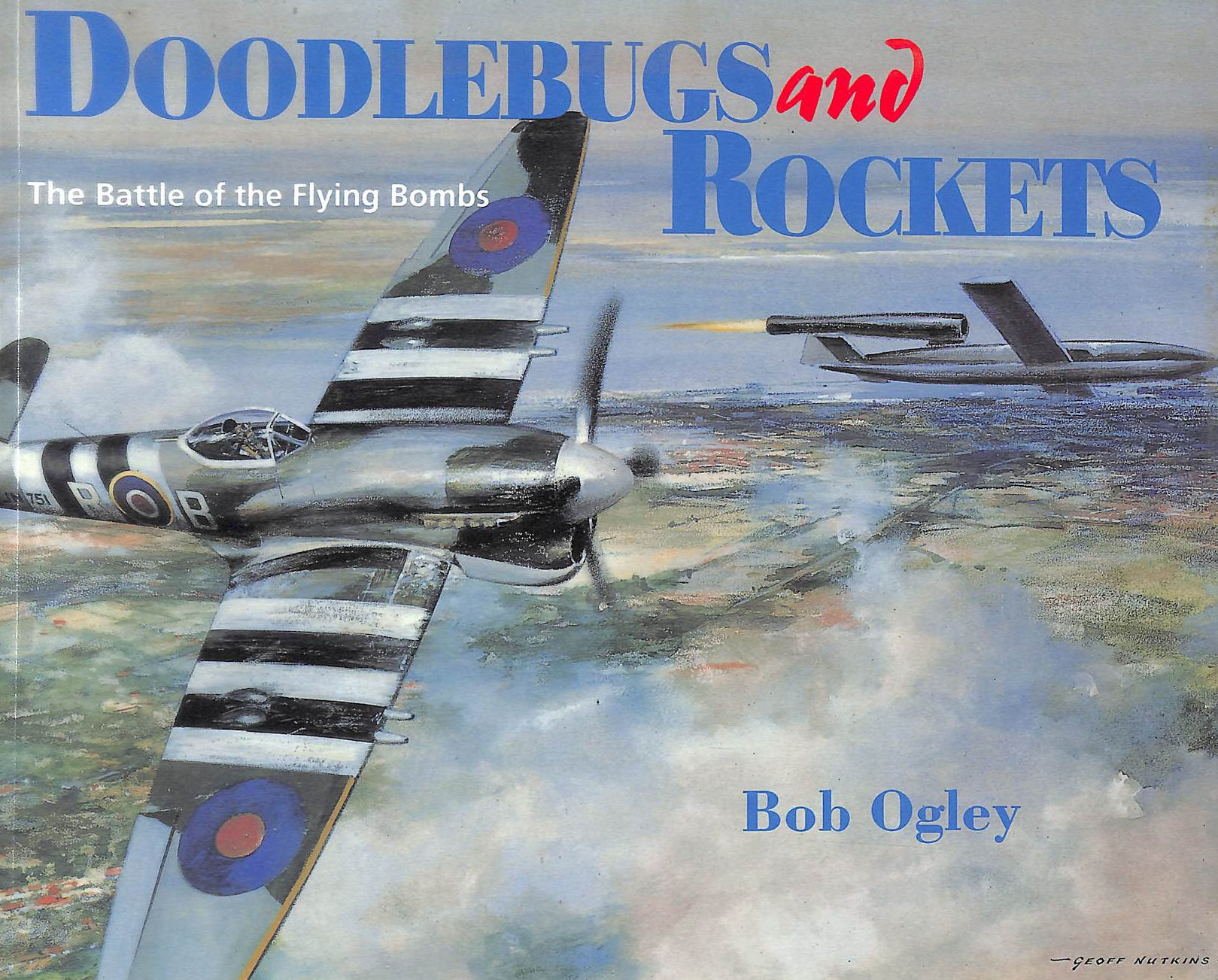 Image for Doodlebugs and Rockets: Battle of the Flying Bombs