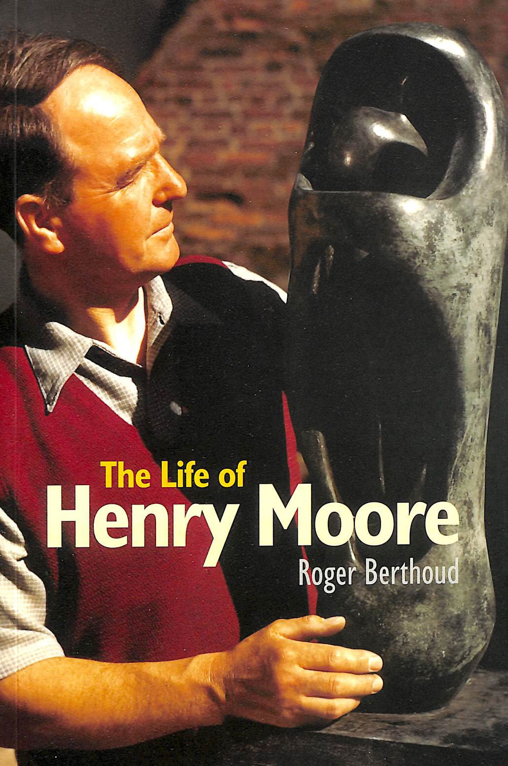 Image for The Life of Henry Moore