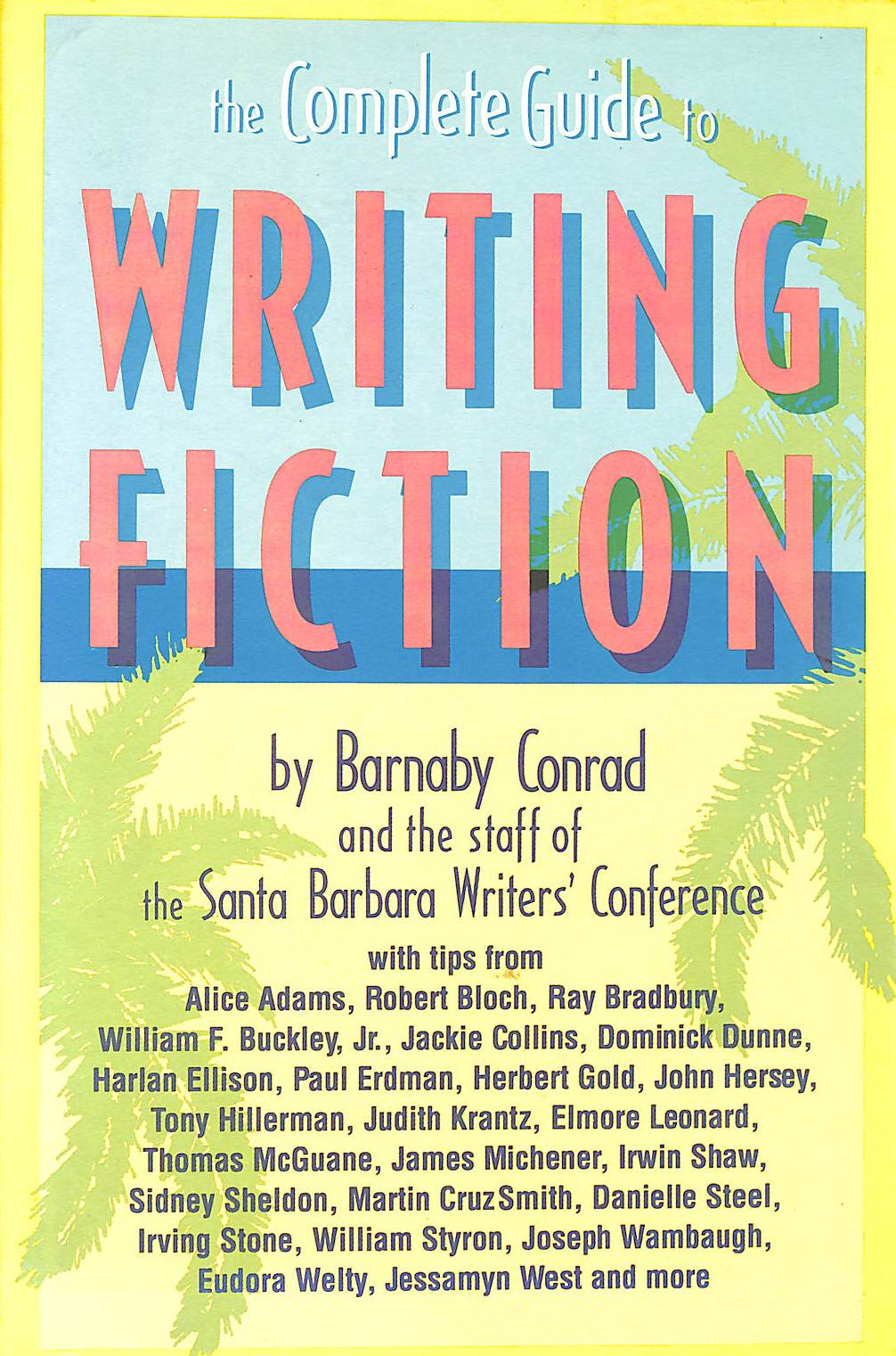Image for The Complete Guide to Writing Fiction