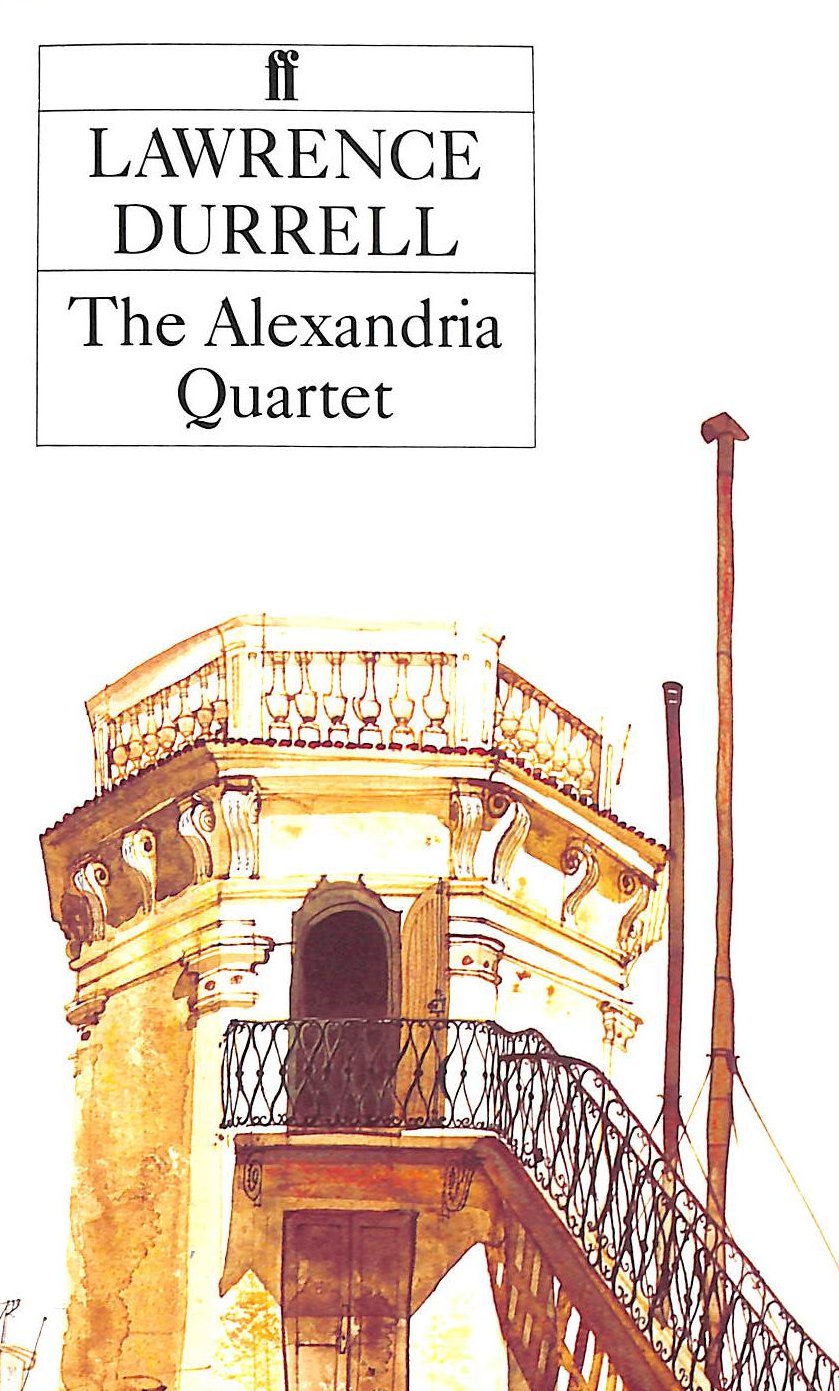 Image for The Alexandria Quartet: Justine, Balthazar, Mountolive, Clea