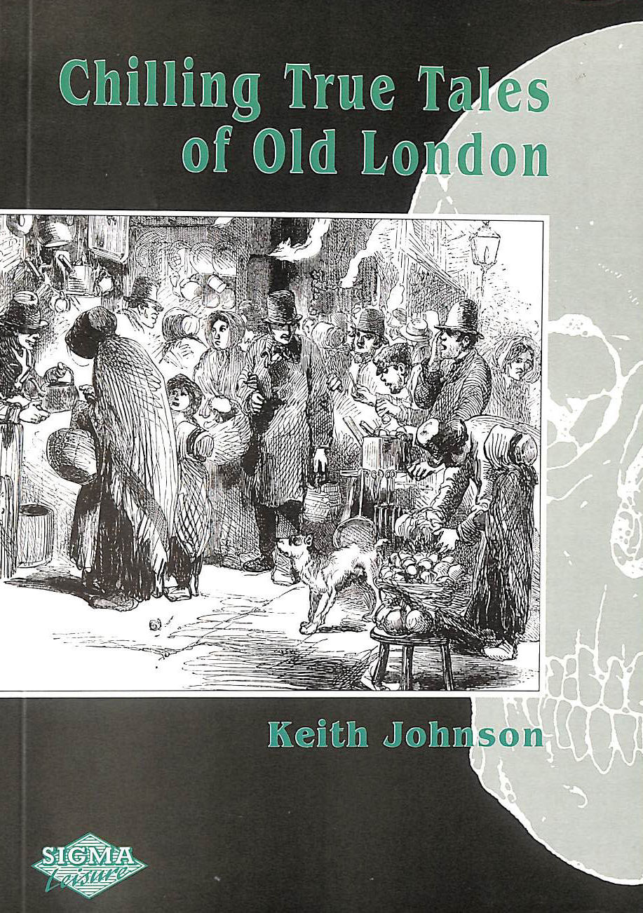Image for Chilling True Tales of Old London
