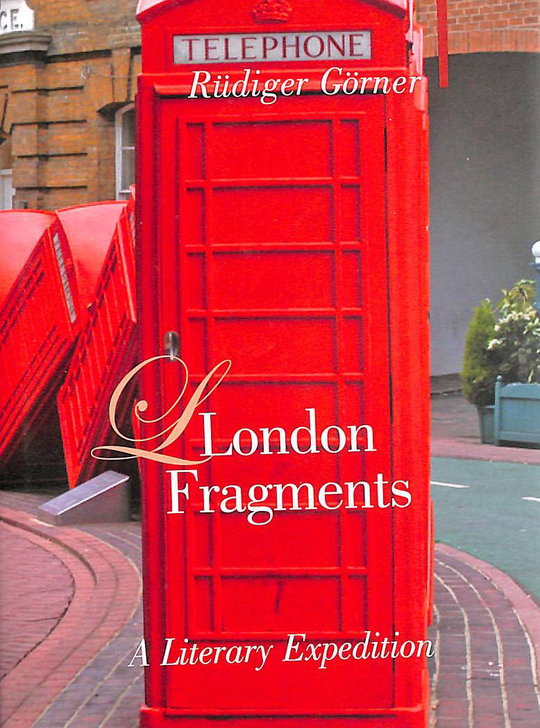 Image for London Fragments: A Literary Expedition (Armchair Traveller)