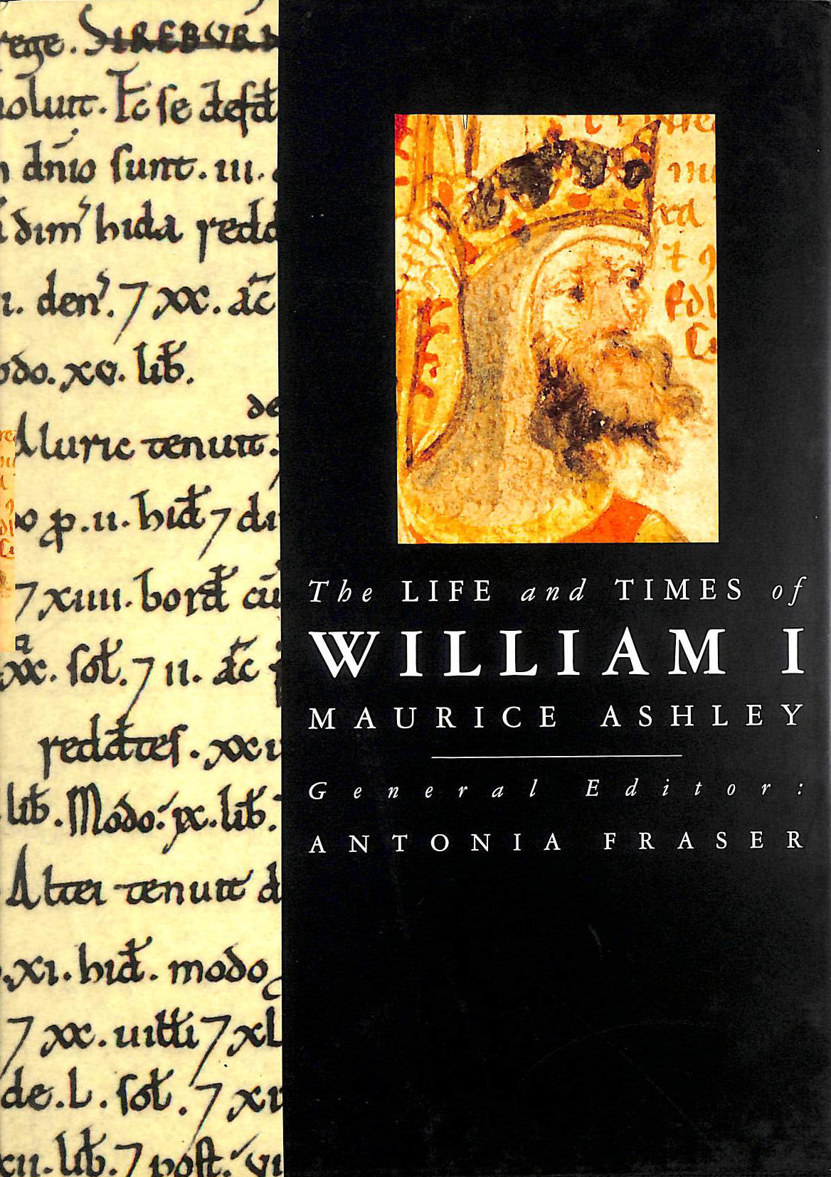 Image for The Life and Times of William I (Kings and Queens of England)