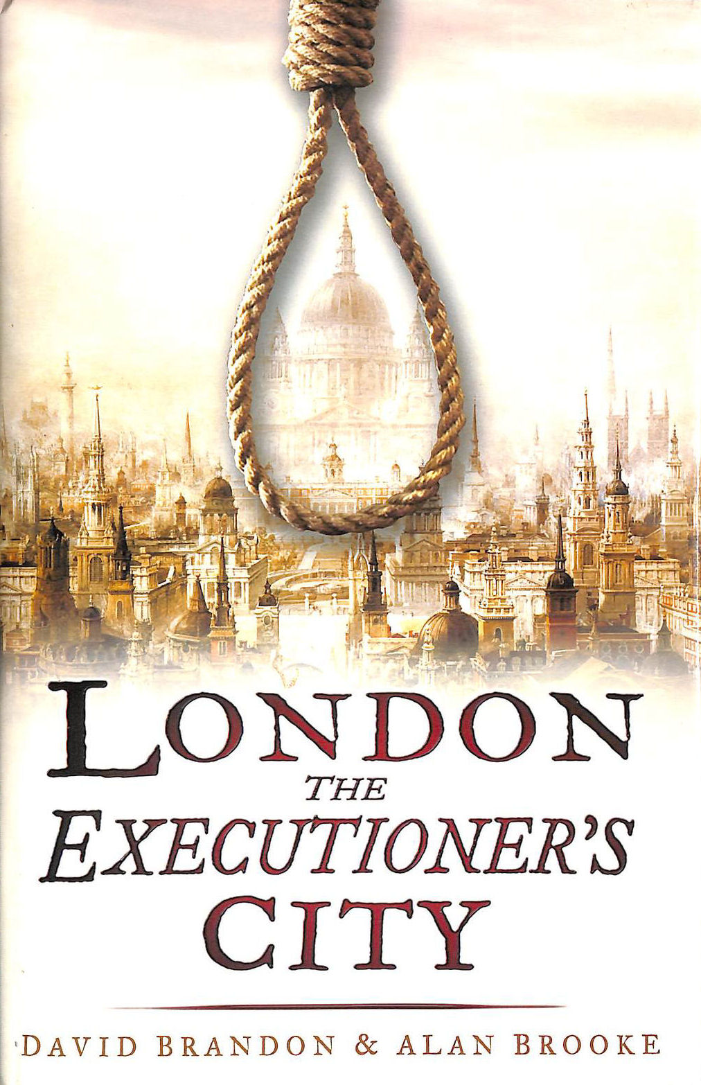 Image for London: The Executioner's City