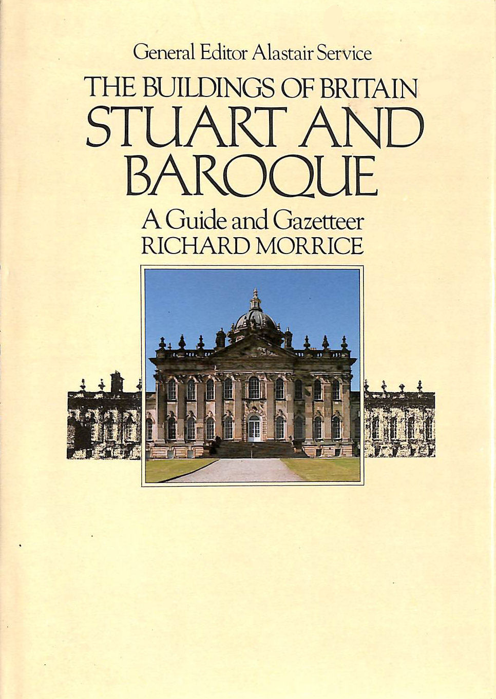 Image for The Buildings of Britain Stuart and Baroque: A Guide and Gazetteer