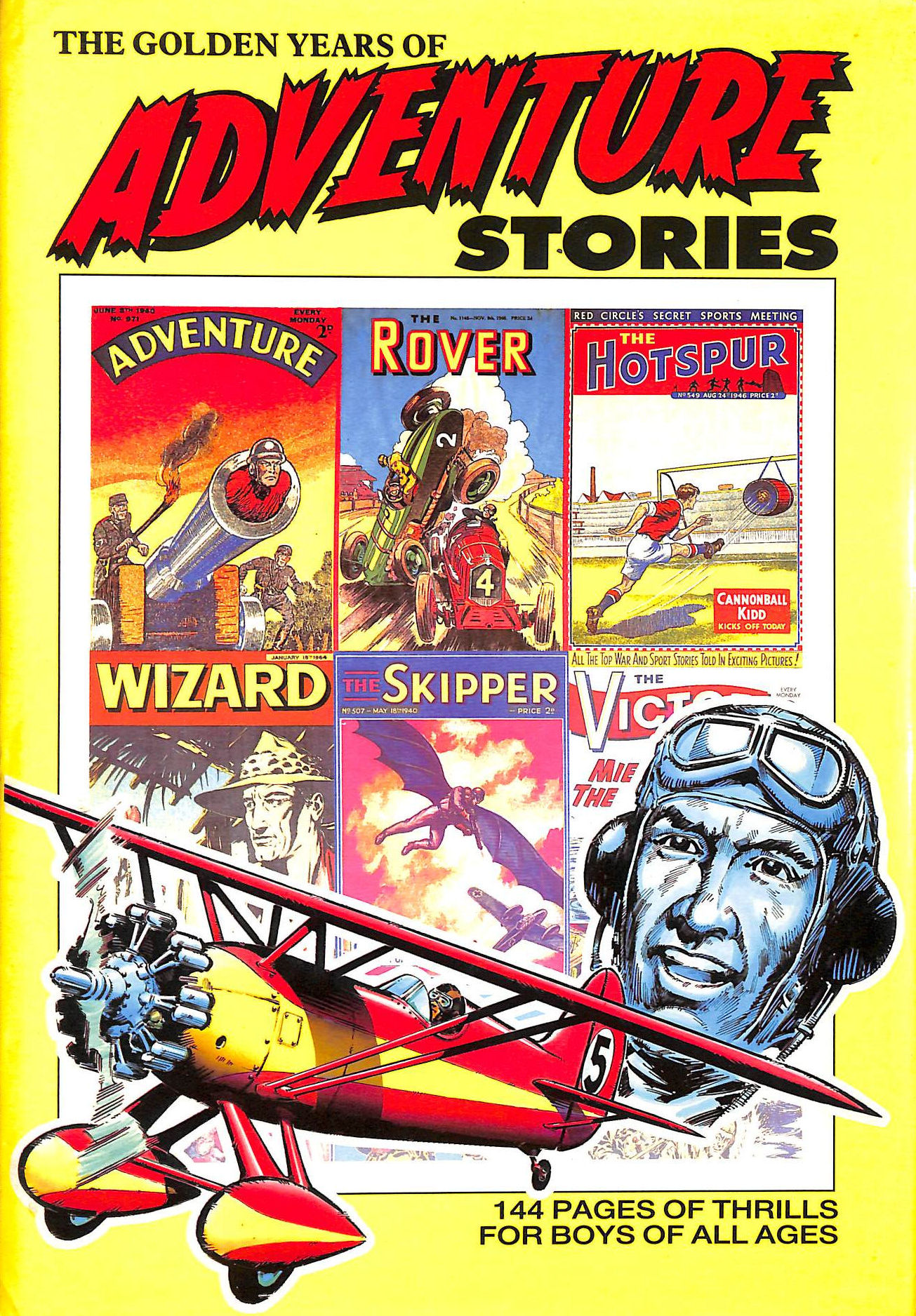 Image for The Golden Years of Adventure Stories (Rover, Wizard, Hotspur, Victor, Hornet, Skipper, Adventure & Warlord Comic Annuals)