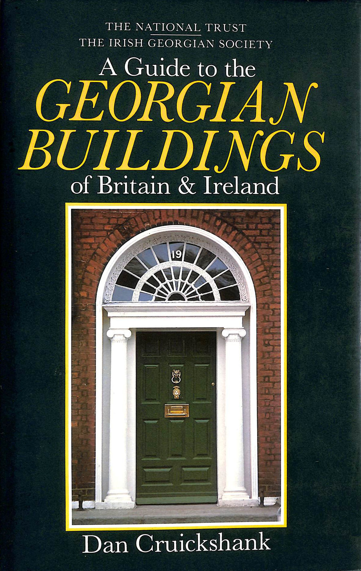 Image for A Guide to the Georgian Buildings of Britain and Ireland