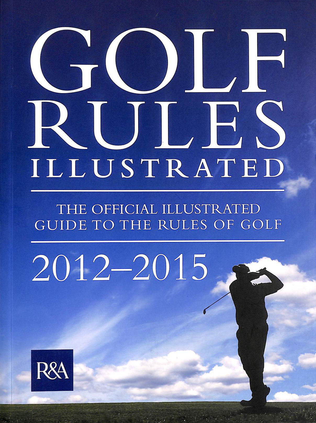 Image for Golf Rules Illustrated 2012
