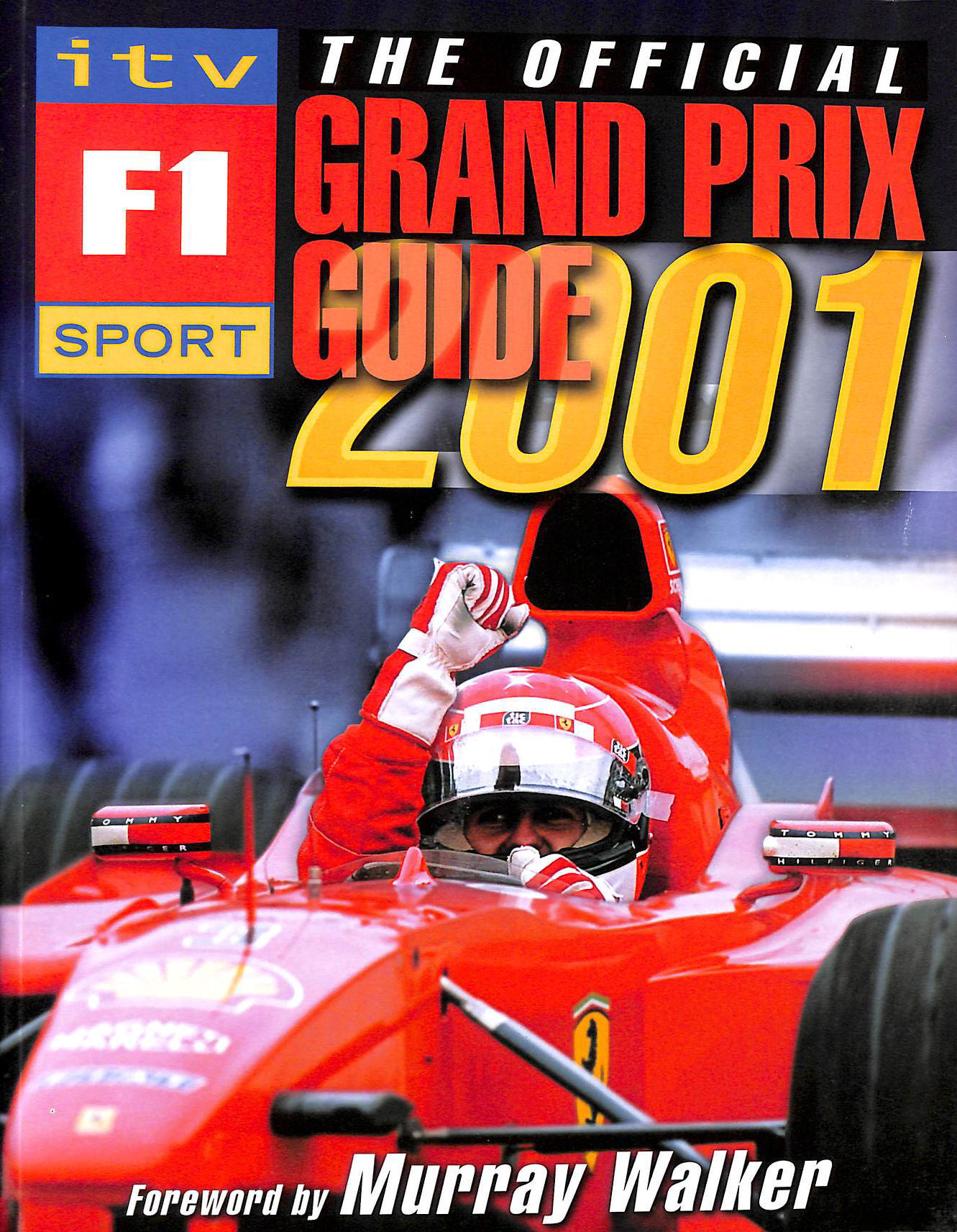 Image for The Official ITV Sport F1 Grand Prix Guide 2001