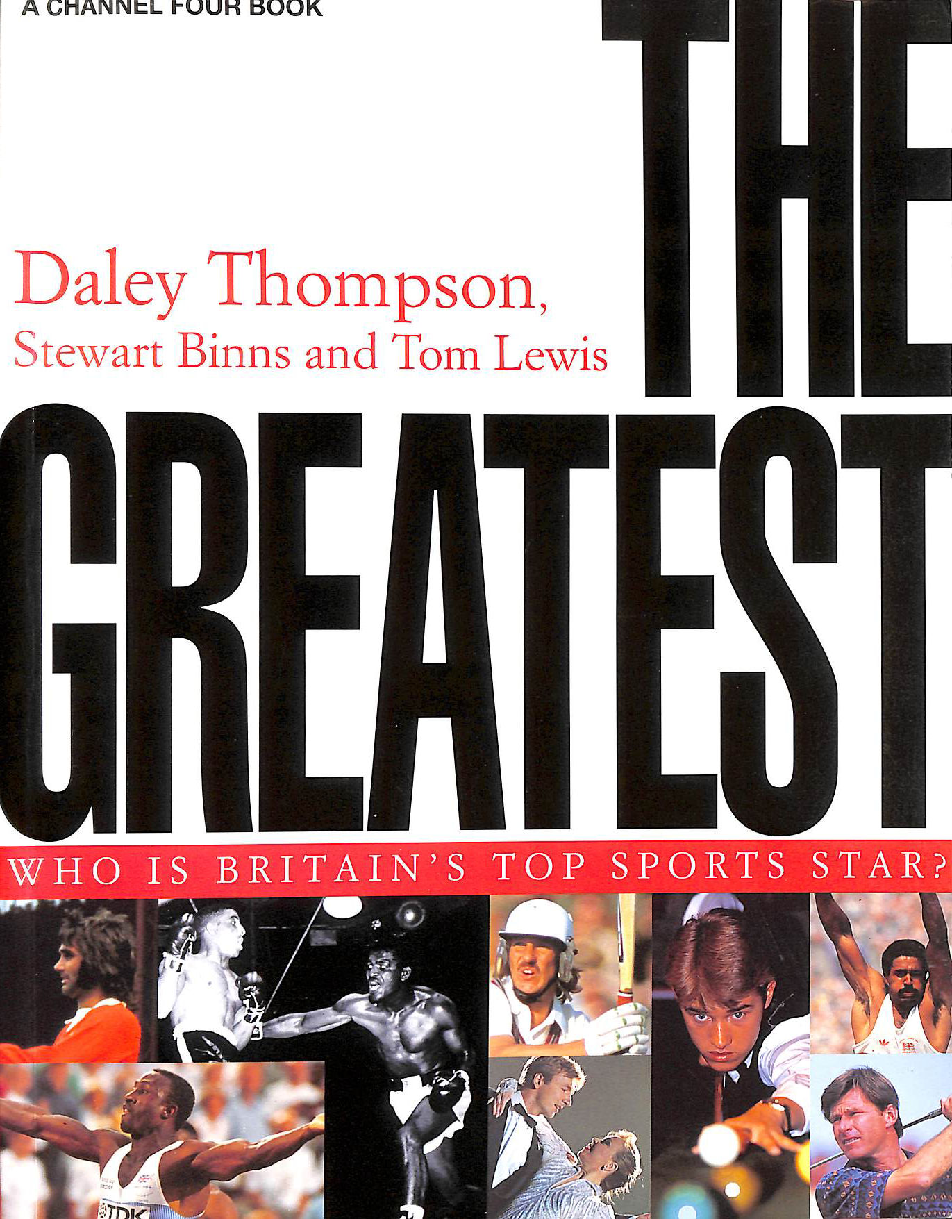 Image for The Greatest: Who is Britain's Top Sports Star? (A Channel Four book)