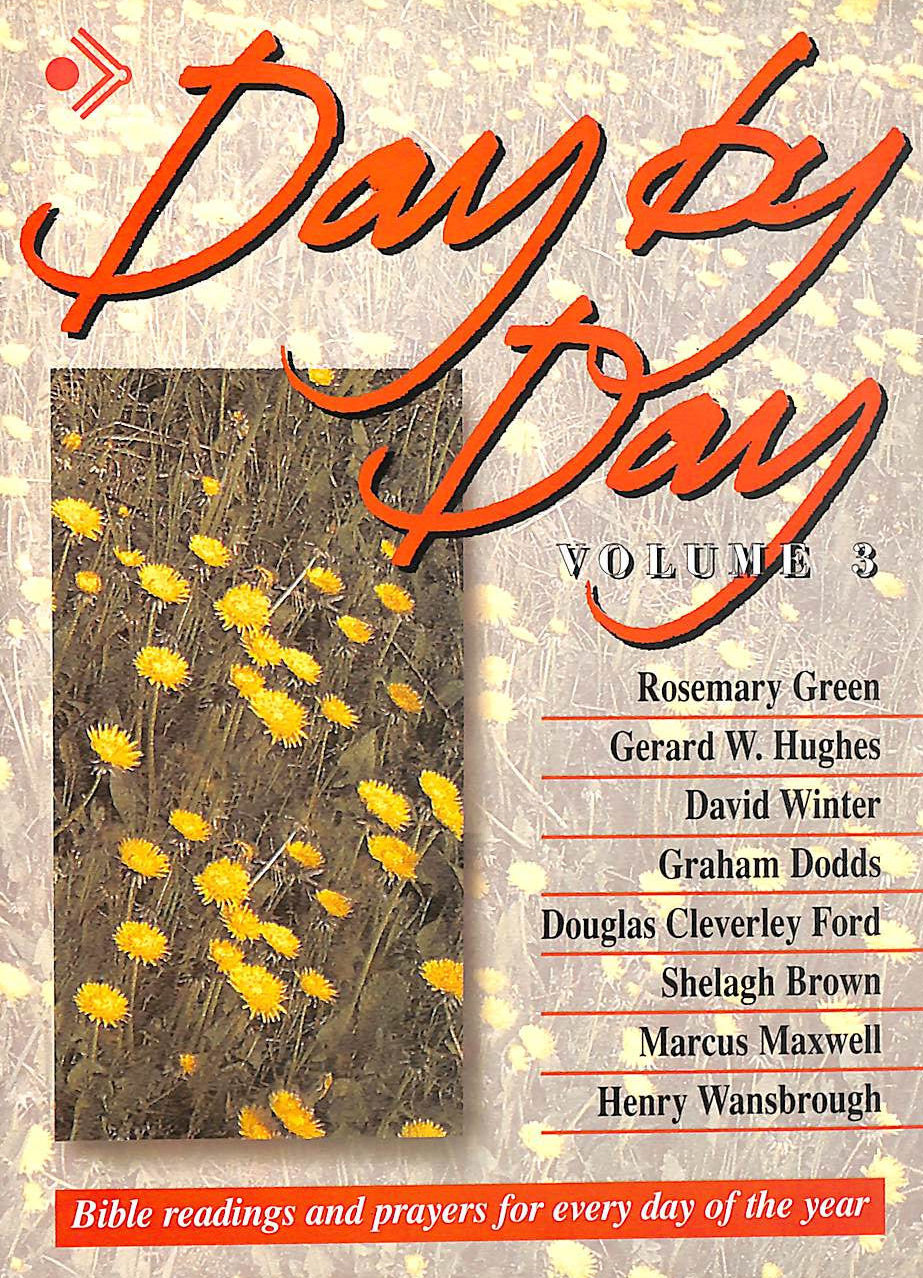 Image for Day by Day: v. 3: Bible Readings for Every Day of the Year