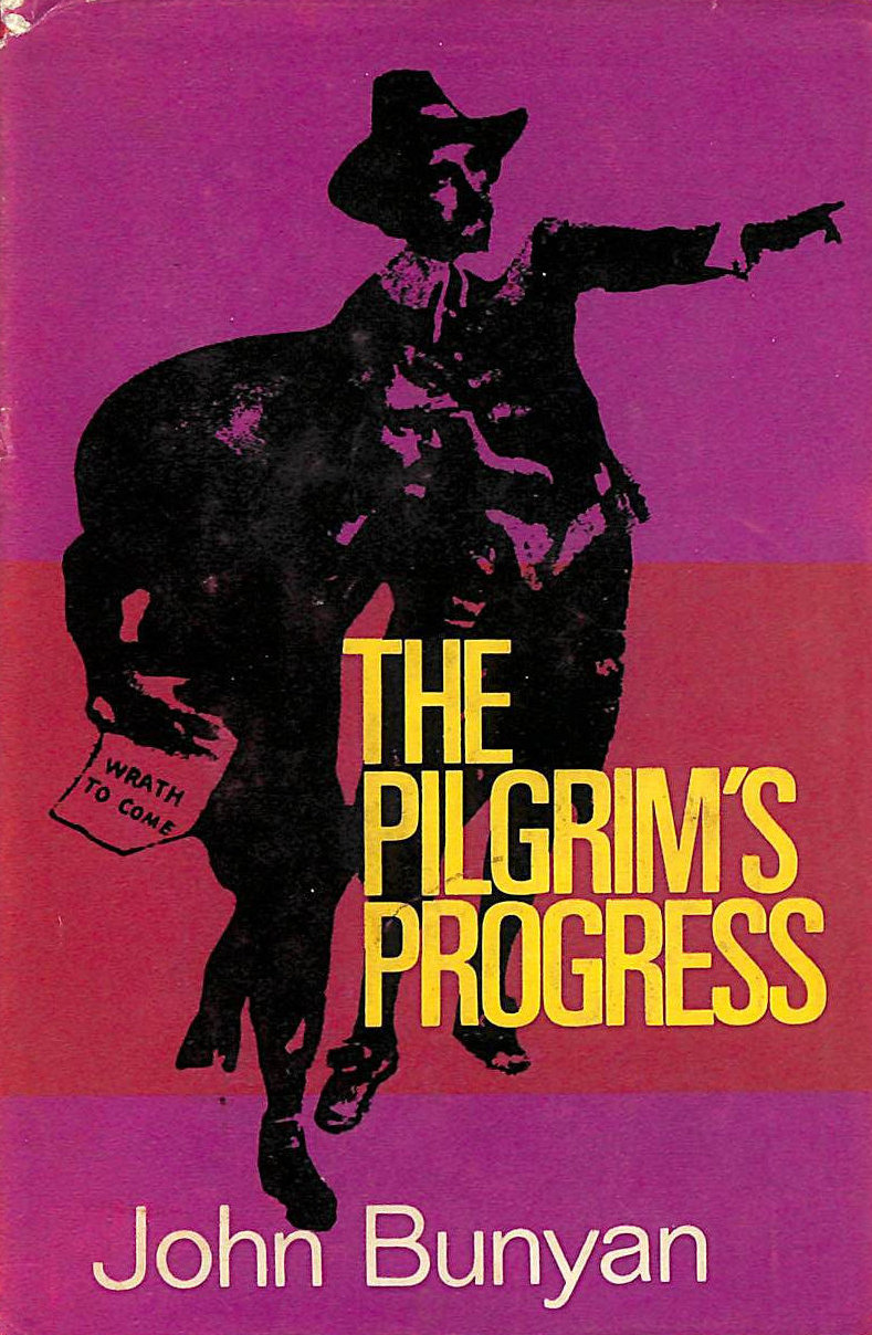 Image for The Pilgrims Progress - From This World to That Which is to Come Delivered Under the Similitude of a Dream.