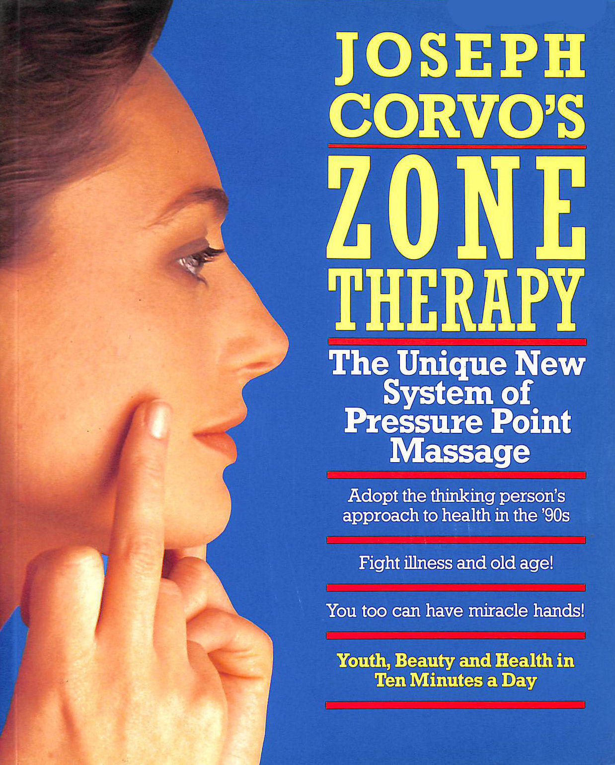 Image for Joseph Corvo's Zone Therapy: Youth, Beauty and Health in Ten Minutes a Day