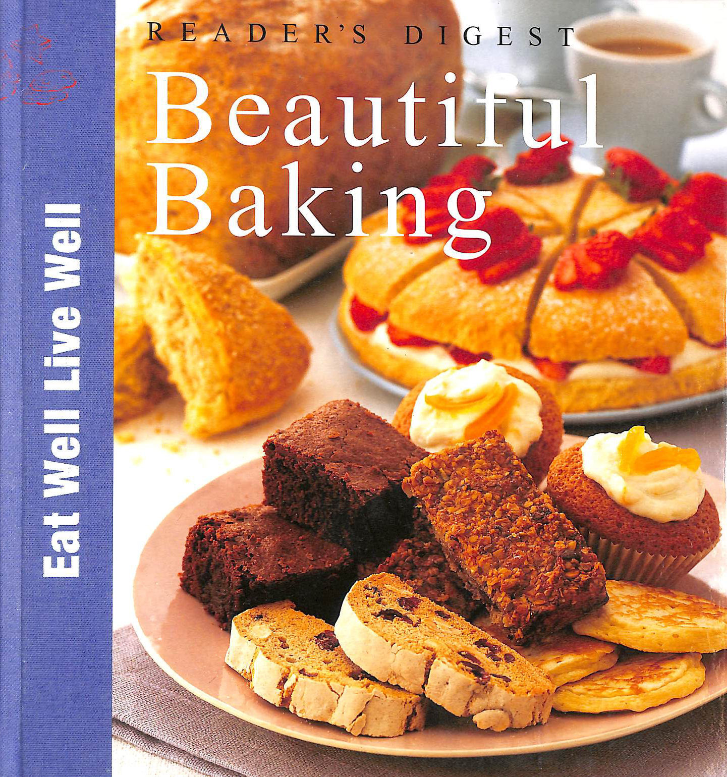 Image for Beautiful Baking (Eat Well, Live Well) (Eat Well, Live Well S.)
