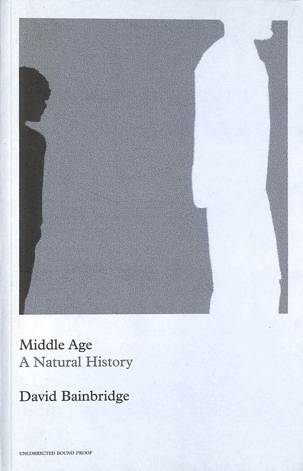 Image for Middle Age: A Natural History