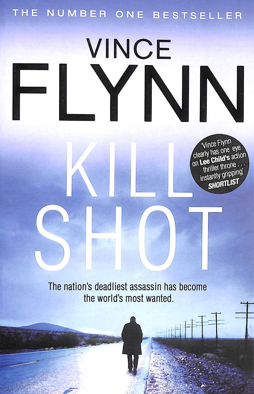 Image for Kill Shot (The Mitch Rapp Series)