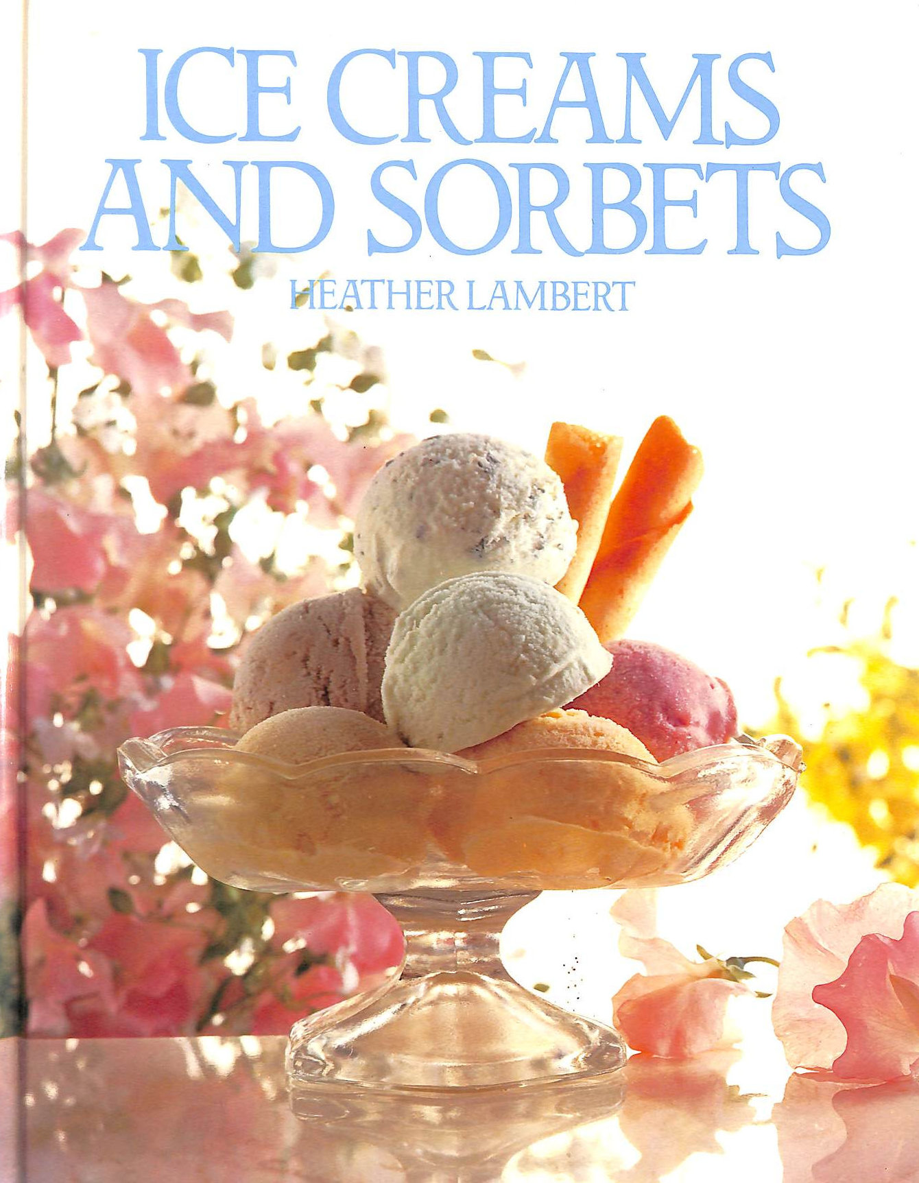 Image for Ice Creams and Sorbets