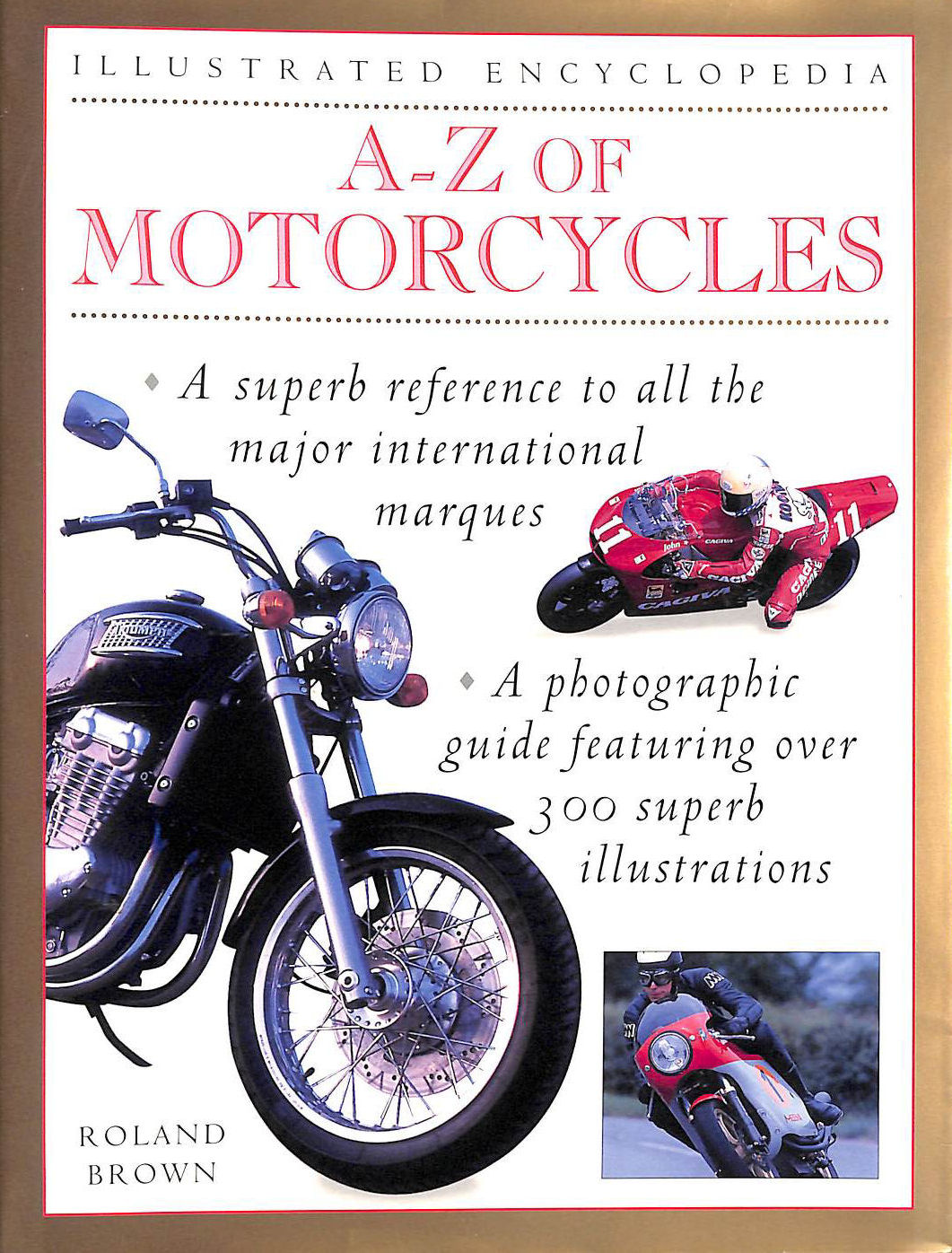 Image for A-Z of Motorcycles: A Complete Marque-by-Marque Encyclopedia (Illustrated Encyclopedias)