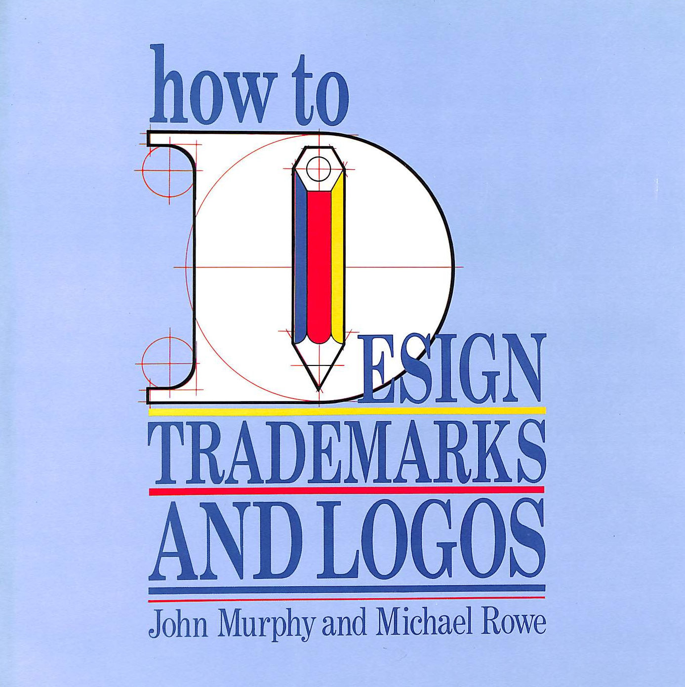 Image for How to Design Trademarks and Logos