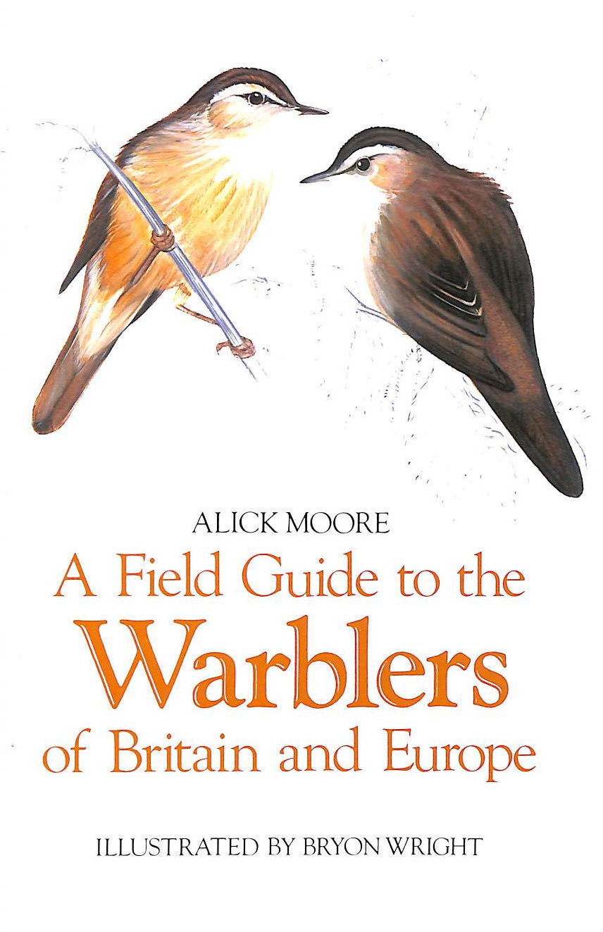 Image for A Field Guide to the Warblers of Britain and Europe