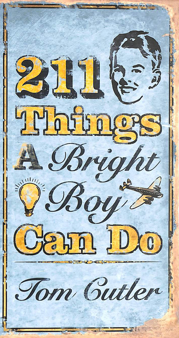 Image for 211 Things a Bright Boy Can Do