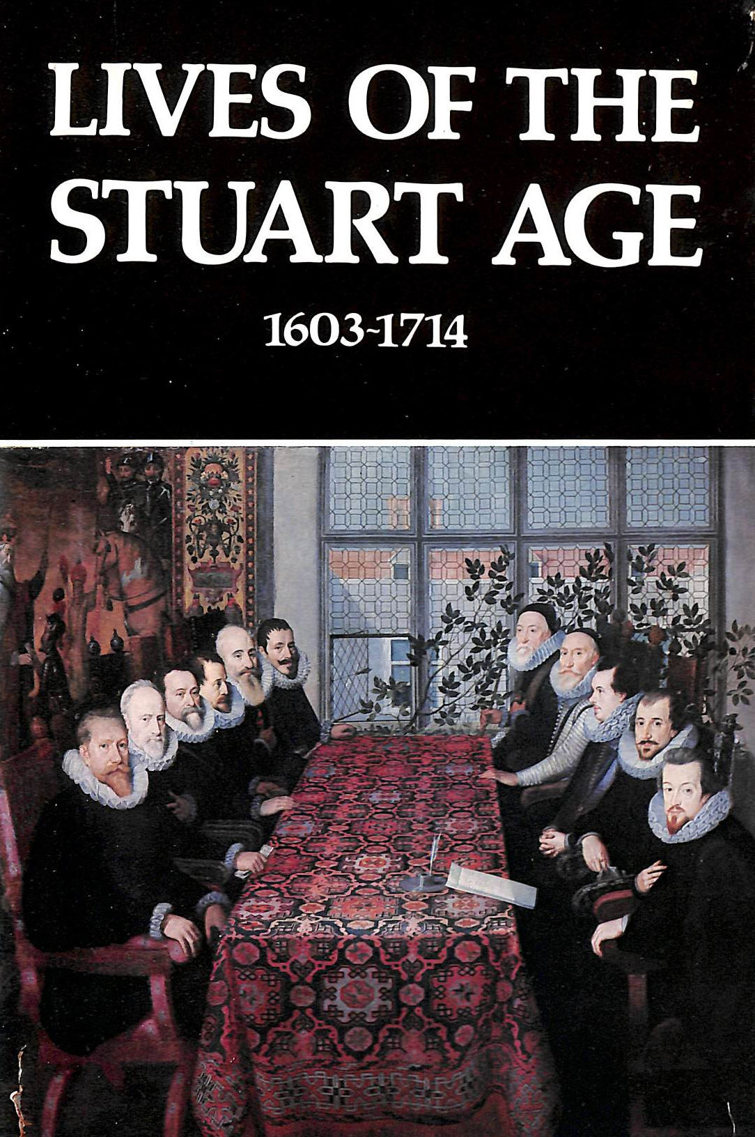 Image for Lives of the Stuart Age