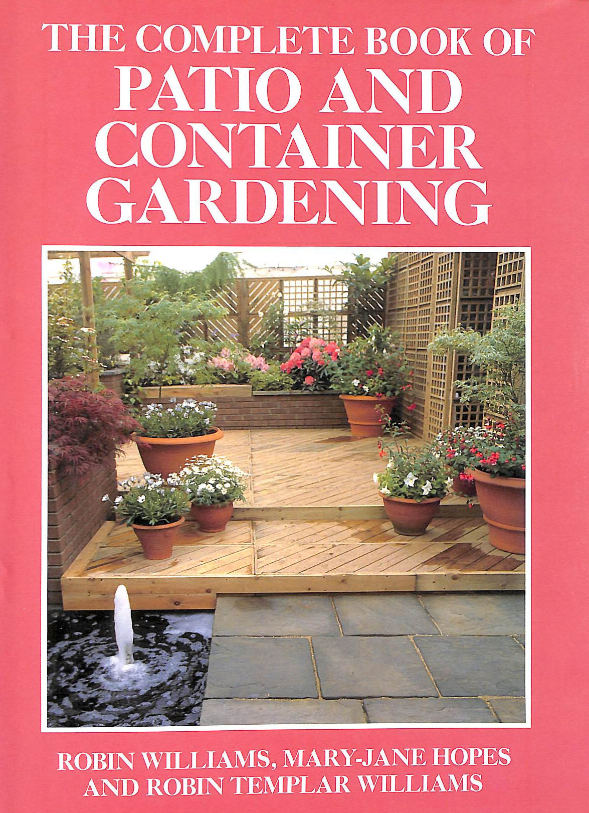 Image for The Complete Book of Patio and Container Gardening