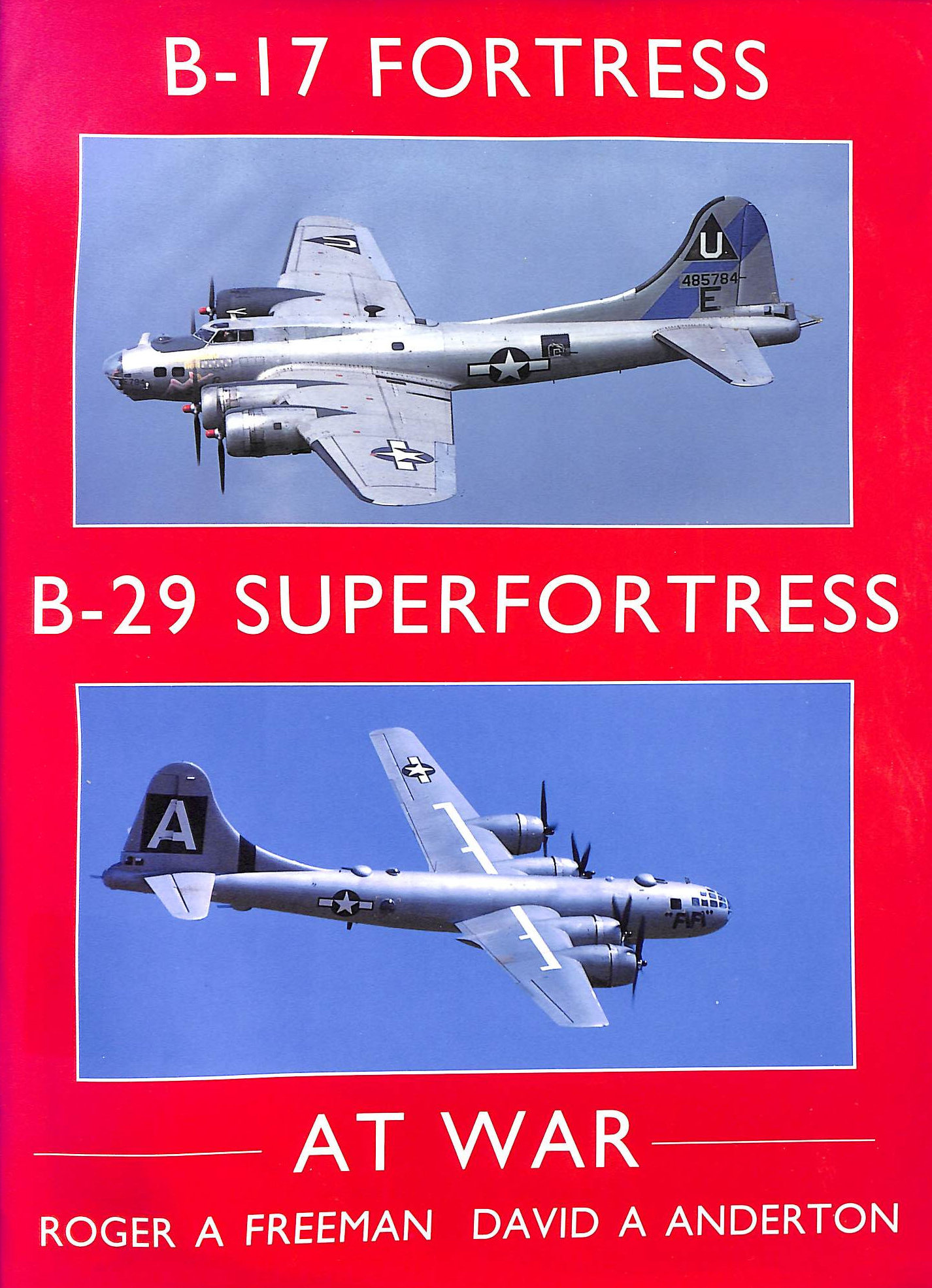 Image for B-17 Fortress and B-29 Superfortress at War