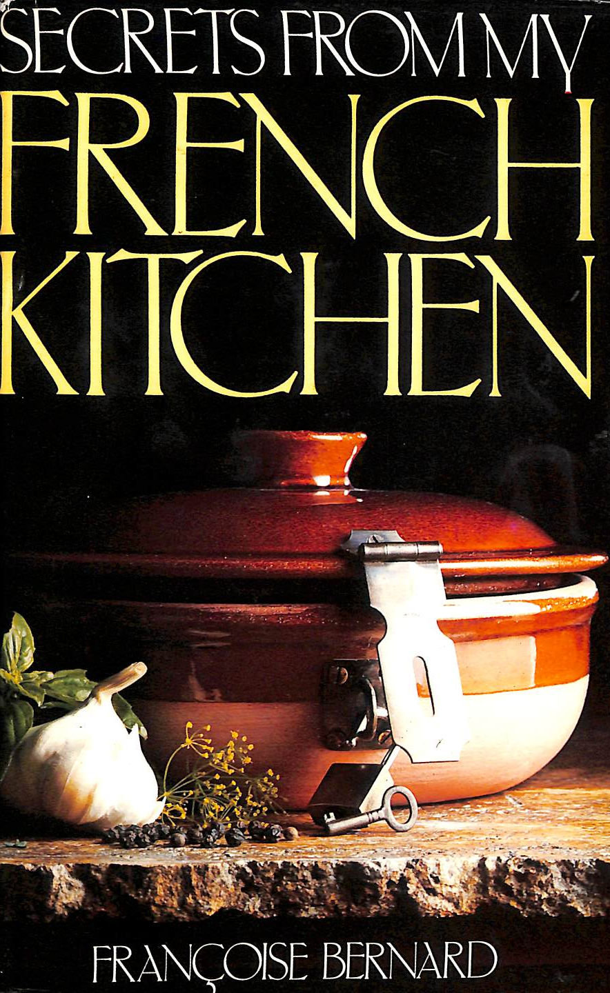 Image for Secrets from My French Kitchen