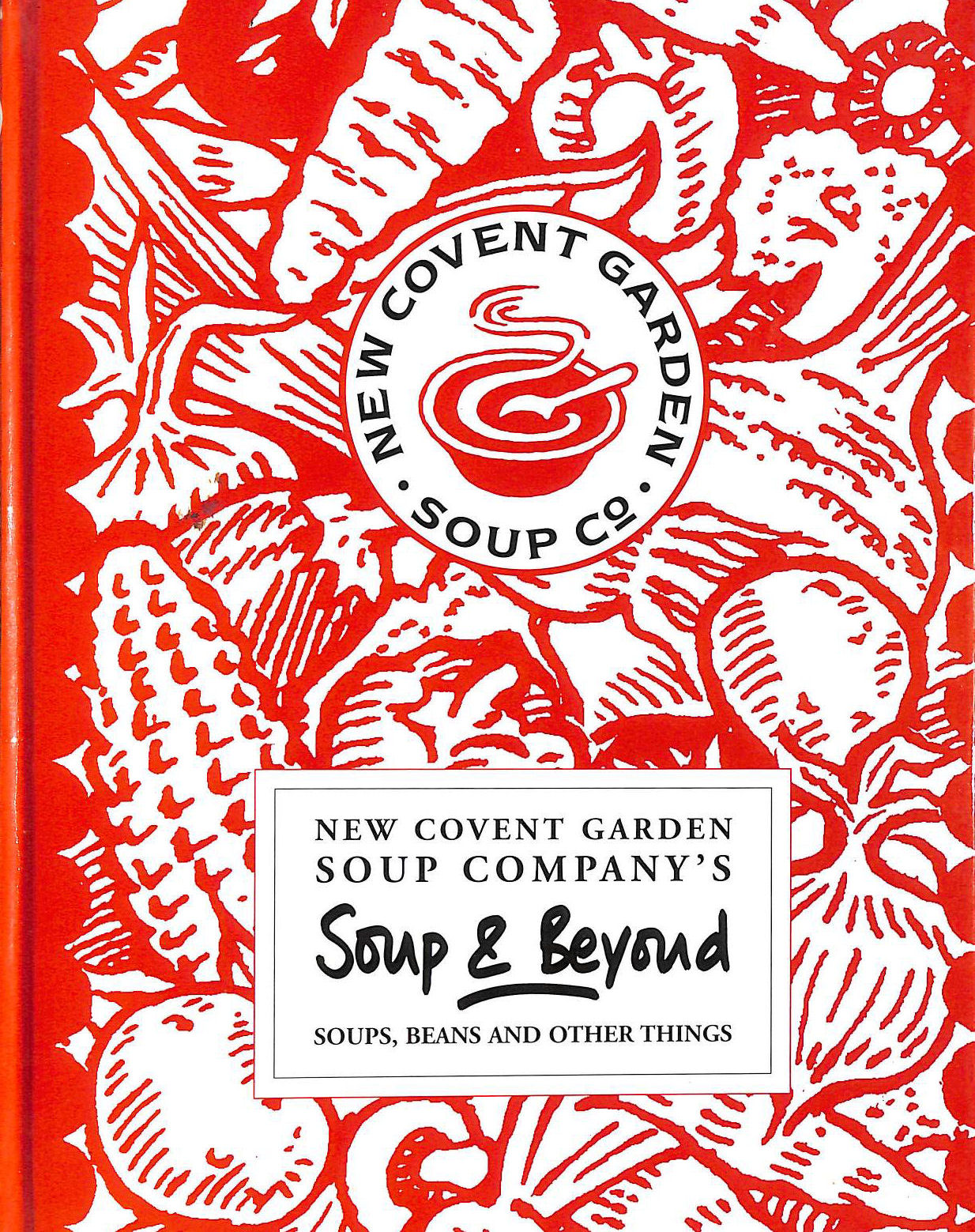 Image for Soup and Beyond: The New Covent Garden Soup Company