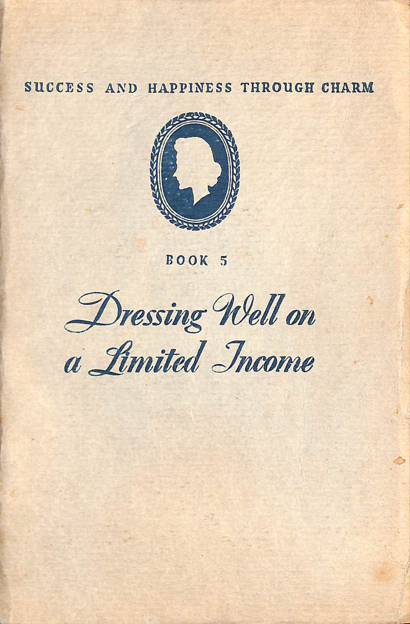 Image for Dressing Well on a Limited Income