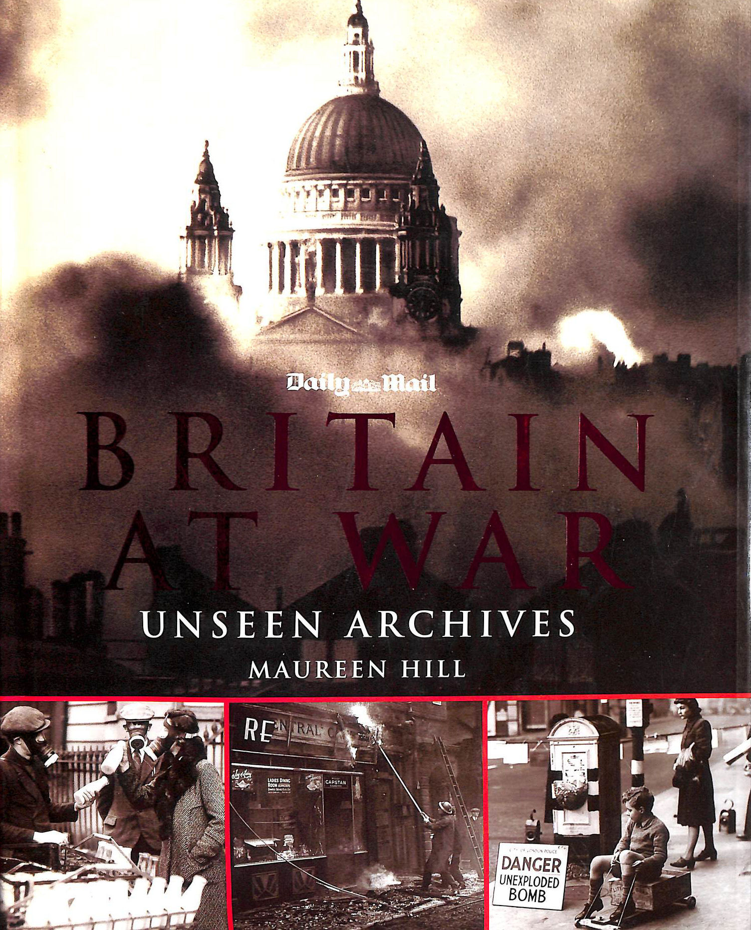 Britain at War (Unseen Archives)