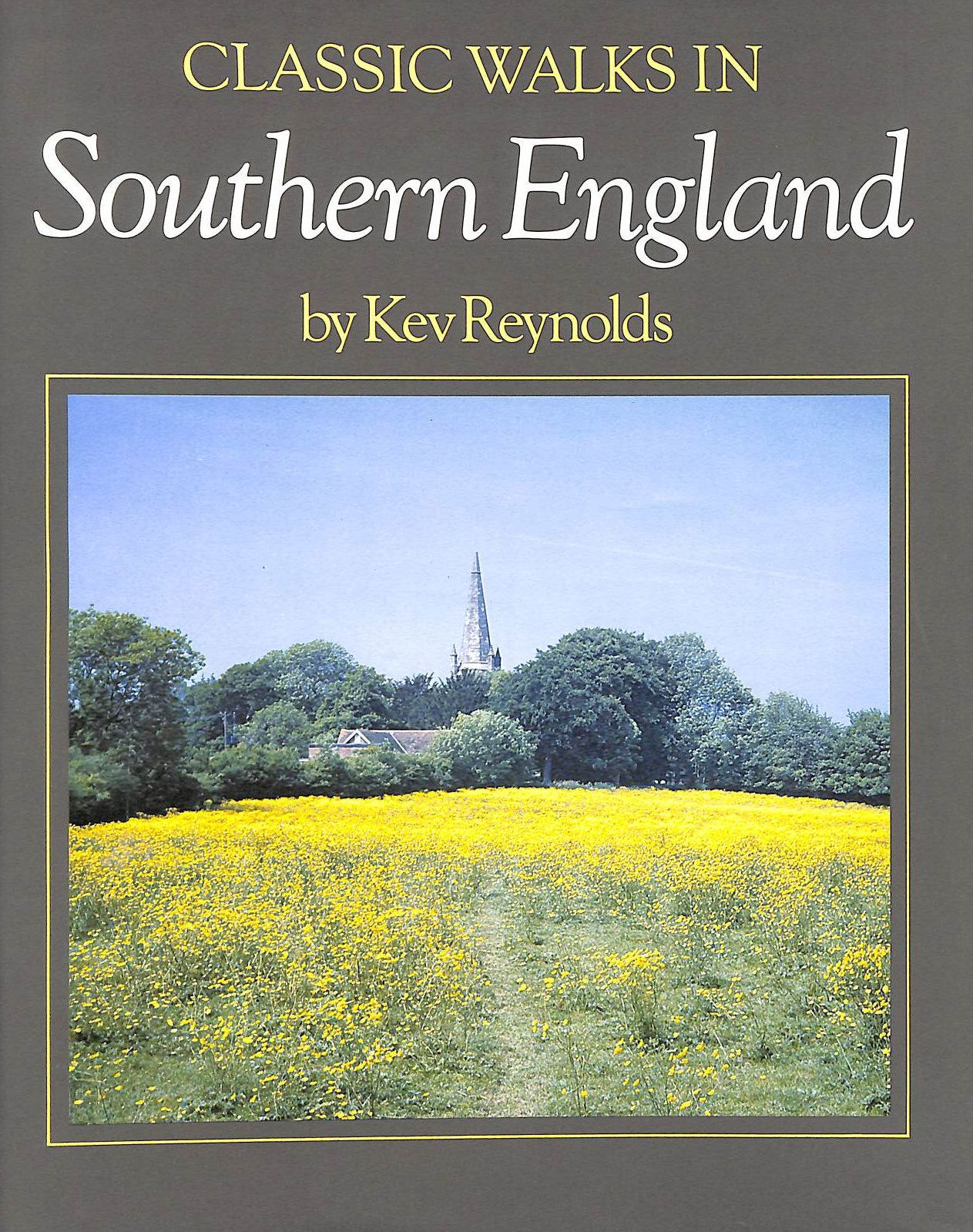 Image for Classic Walks in Southern England (Classic walks series)